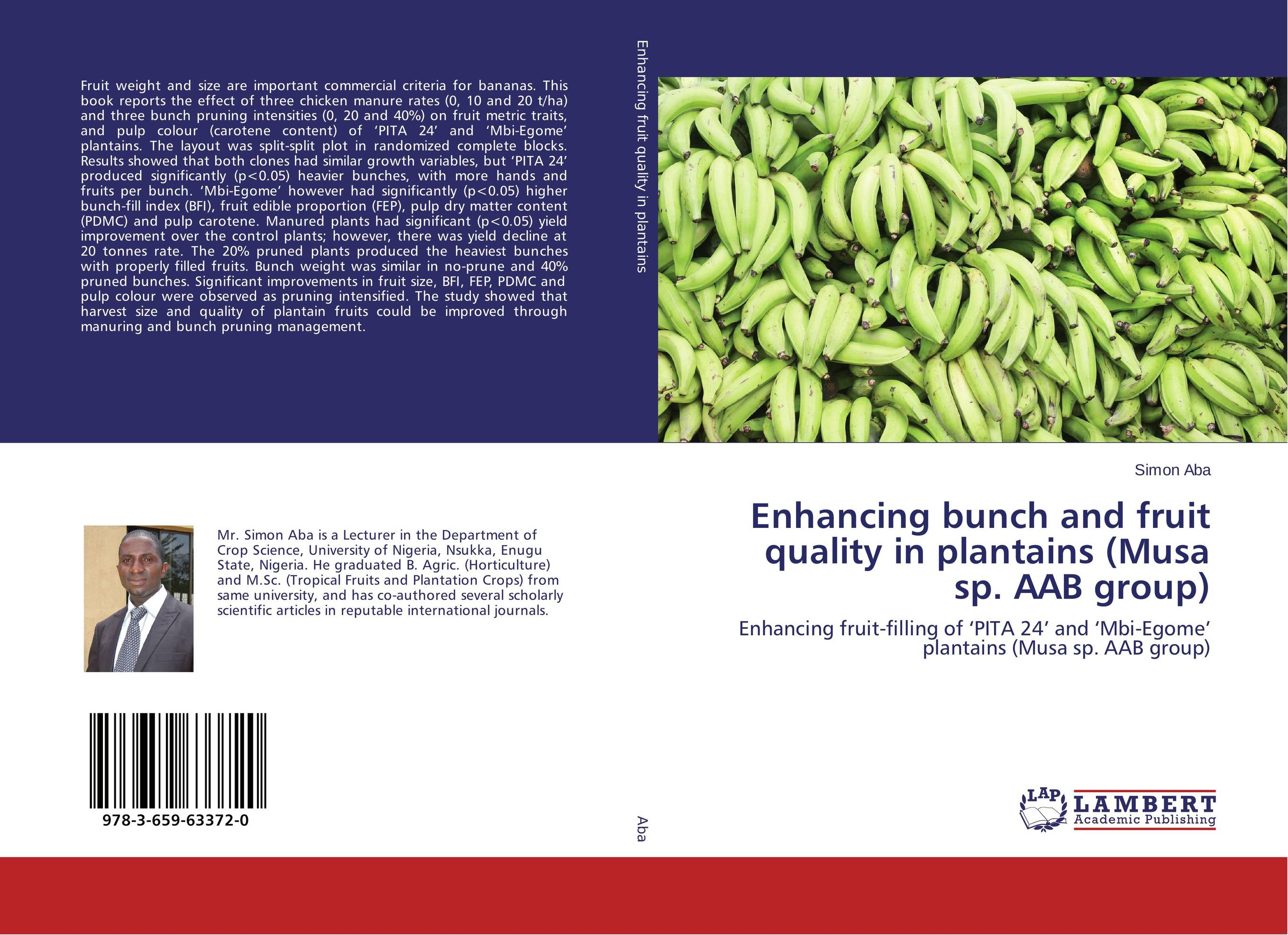 Enhancing bunch and fruit quality in plantains (Musa sp. AAB group) enhancing bunch and fruit quality in plantains musa sp aab group