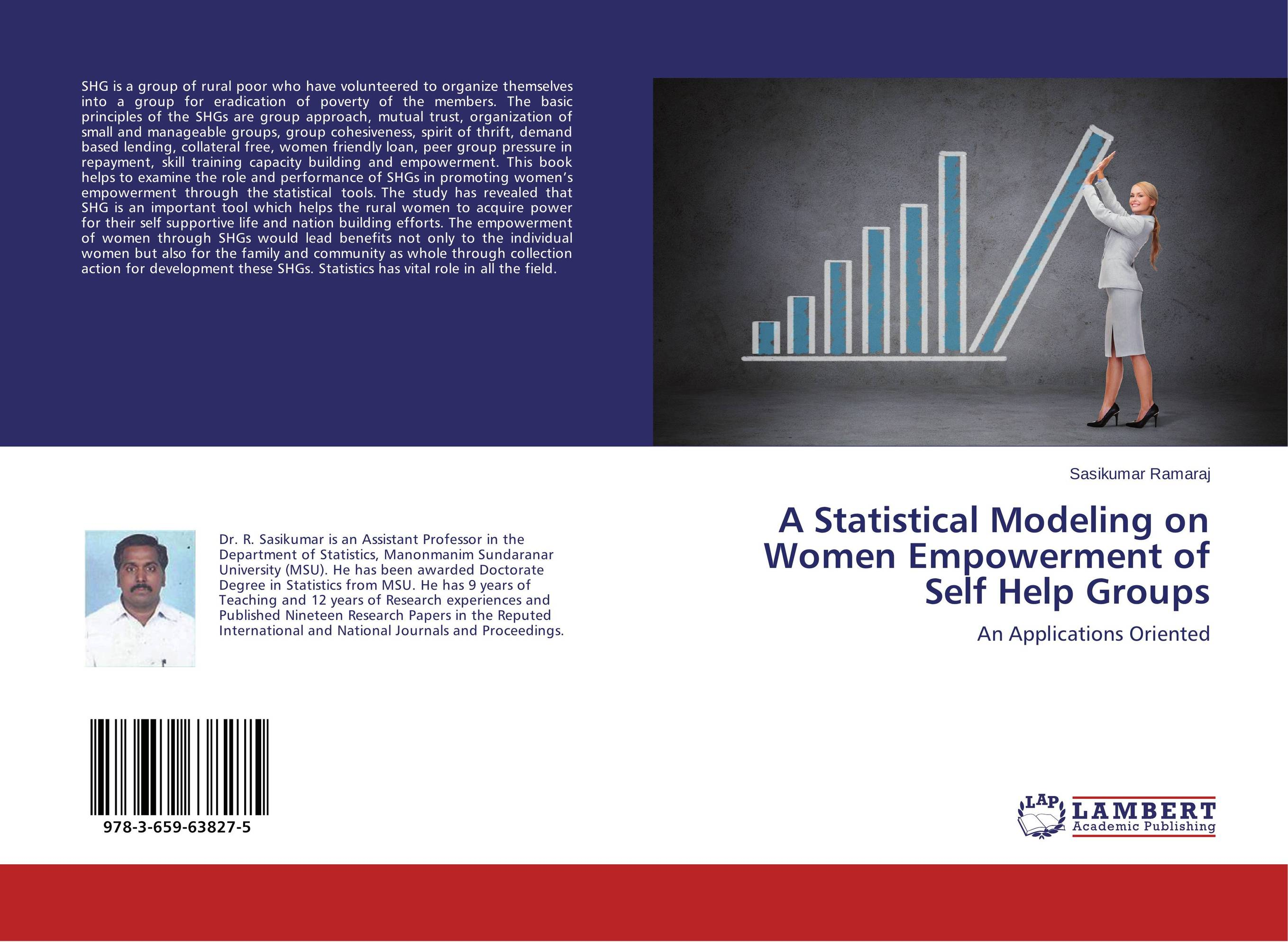 A Statistical Modeling on Women Empowerment of Self Help Groups women empowerment through self help groups in rural areas