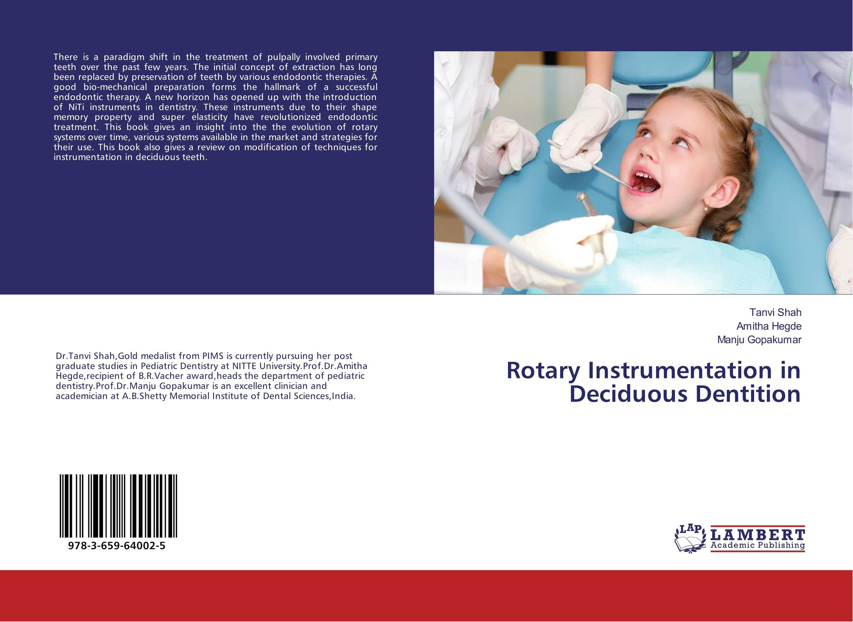 Rotary Instrumentation in Deciduous Dentition karanprakash singh ramanpreet kaur bhullar and sumit kochhar forensic dentistry teeth and their secrets