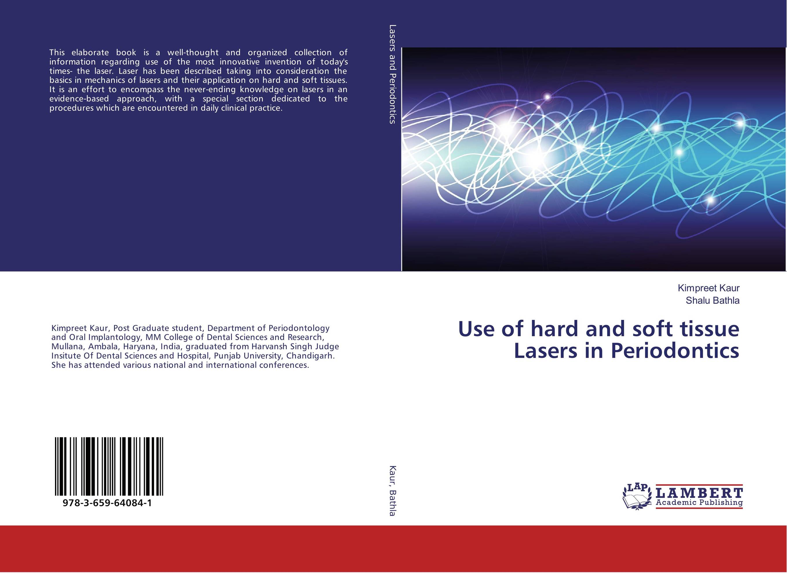 Use of hard and soft tissue Lasers in Periodontics rajveer kaur amarjit singh gill and paramjit kaur khinda diagnostic biomarkers in periodontics