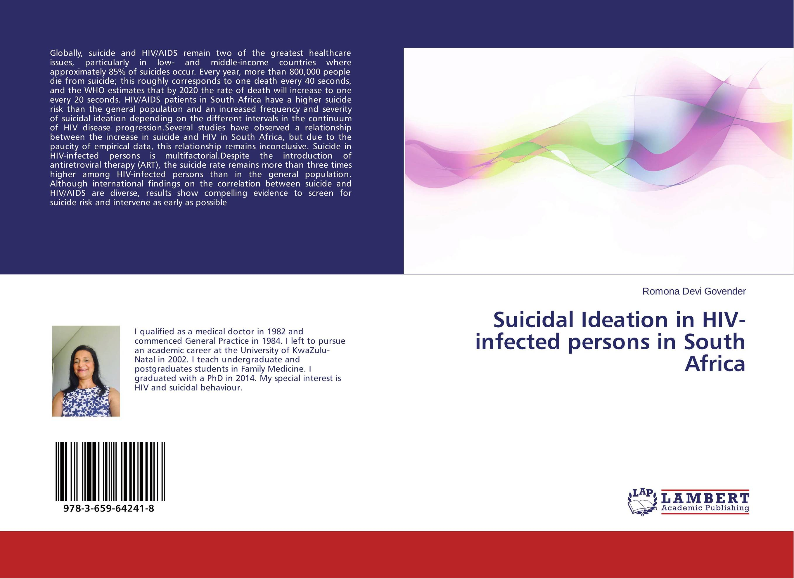 Suicidal Ideation in HIV-infected persons in South Africa arcade ndoricimpa inflation output growth and their uncertainties in south africa empirical evidence from an asymmetric multivariate garch m model