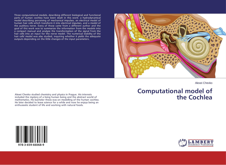 Computational model of the Cochlea cochlea