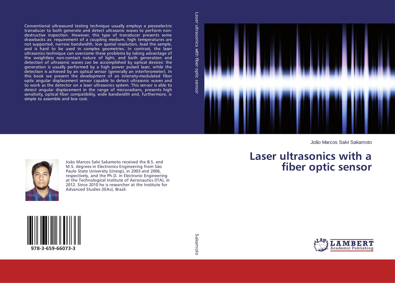 Laser ultrasonics with a fiber optic sensor