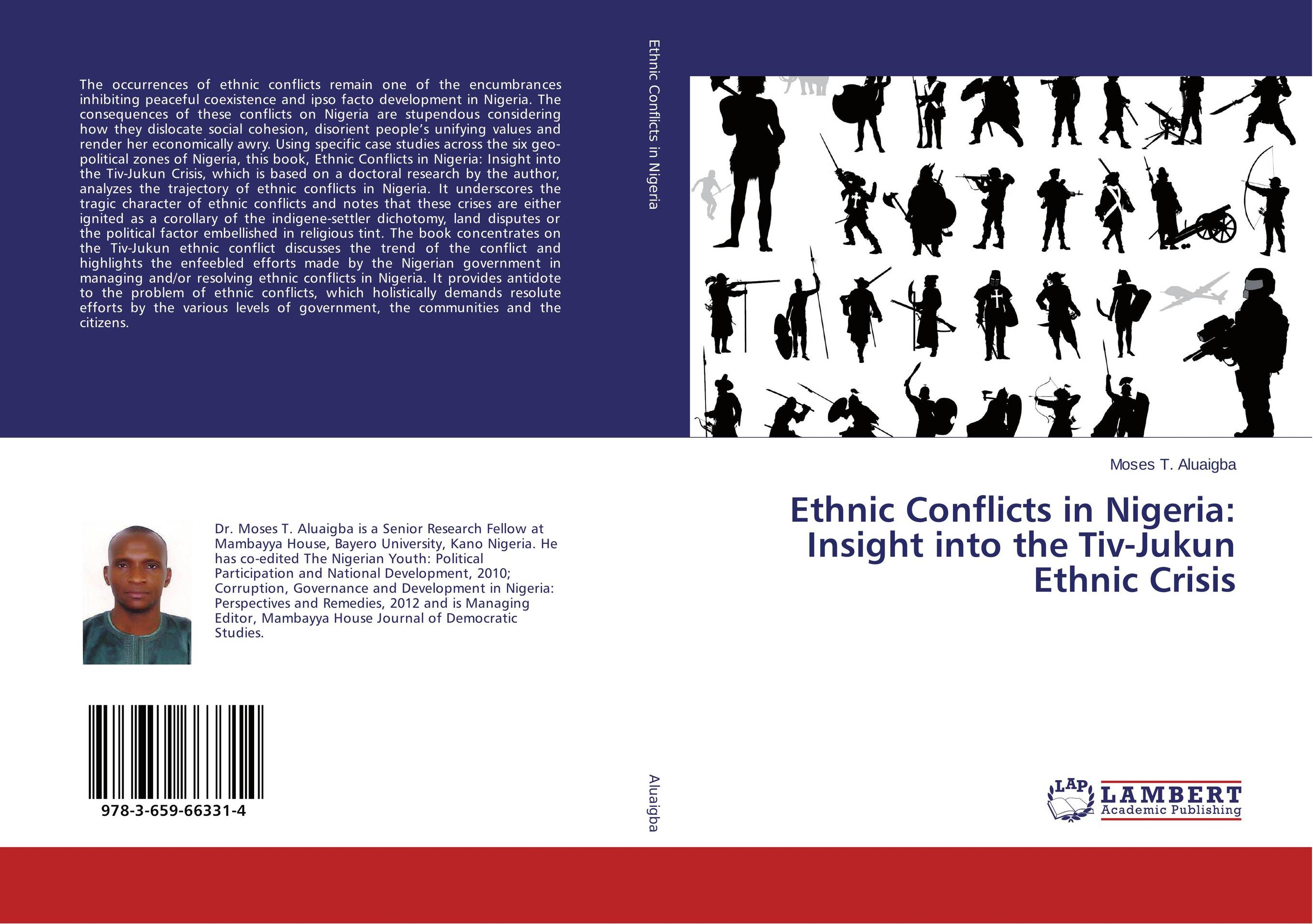 Ethnic Conflicts in Nigeria: Insight into the Tiv-Jukun Ethnic Crisis the integration of ethnic kazakh oralmans into kazakh society