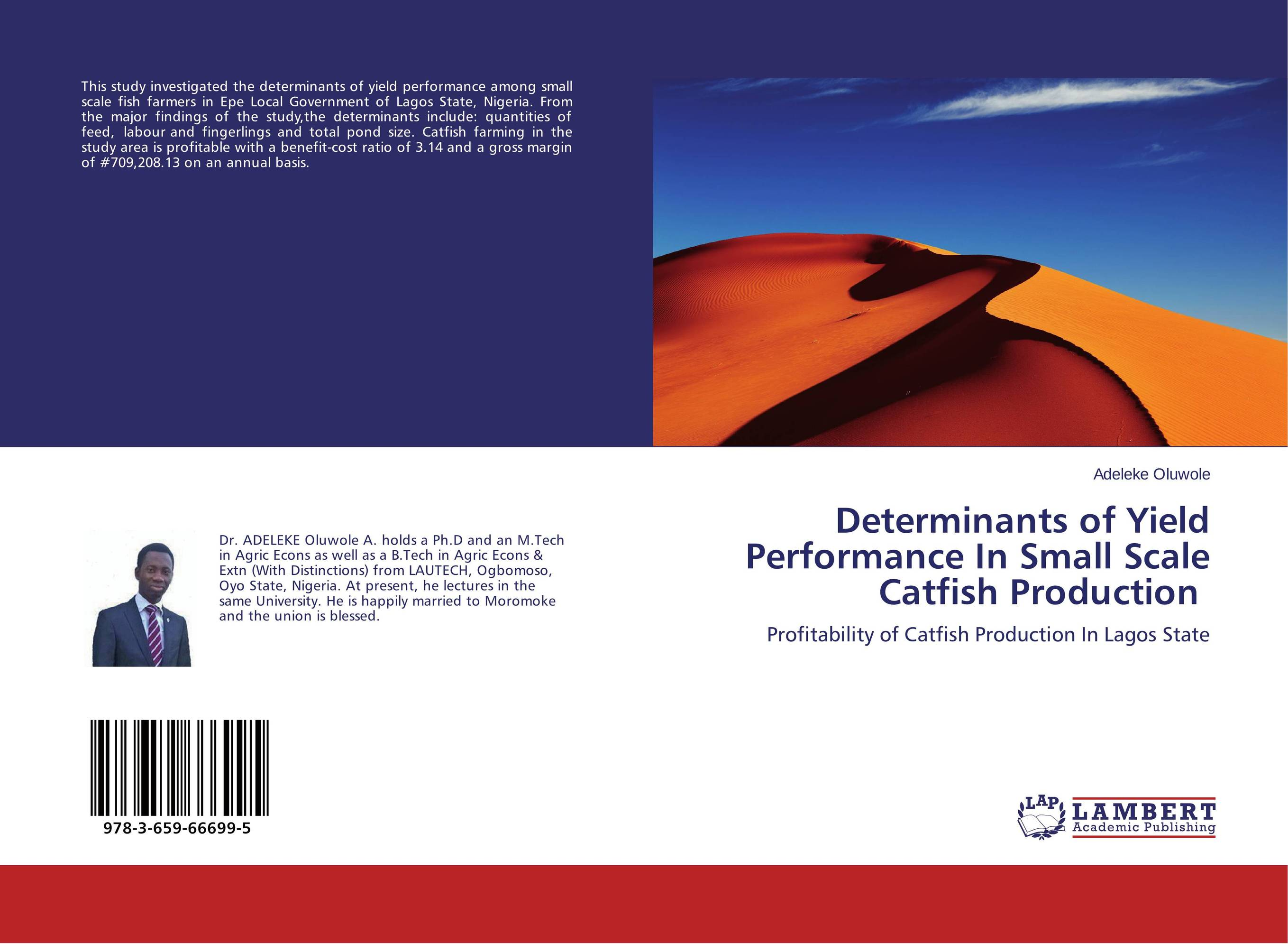 Determinants of Yield Performance In Small Scale Catfish Production affair of state an