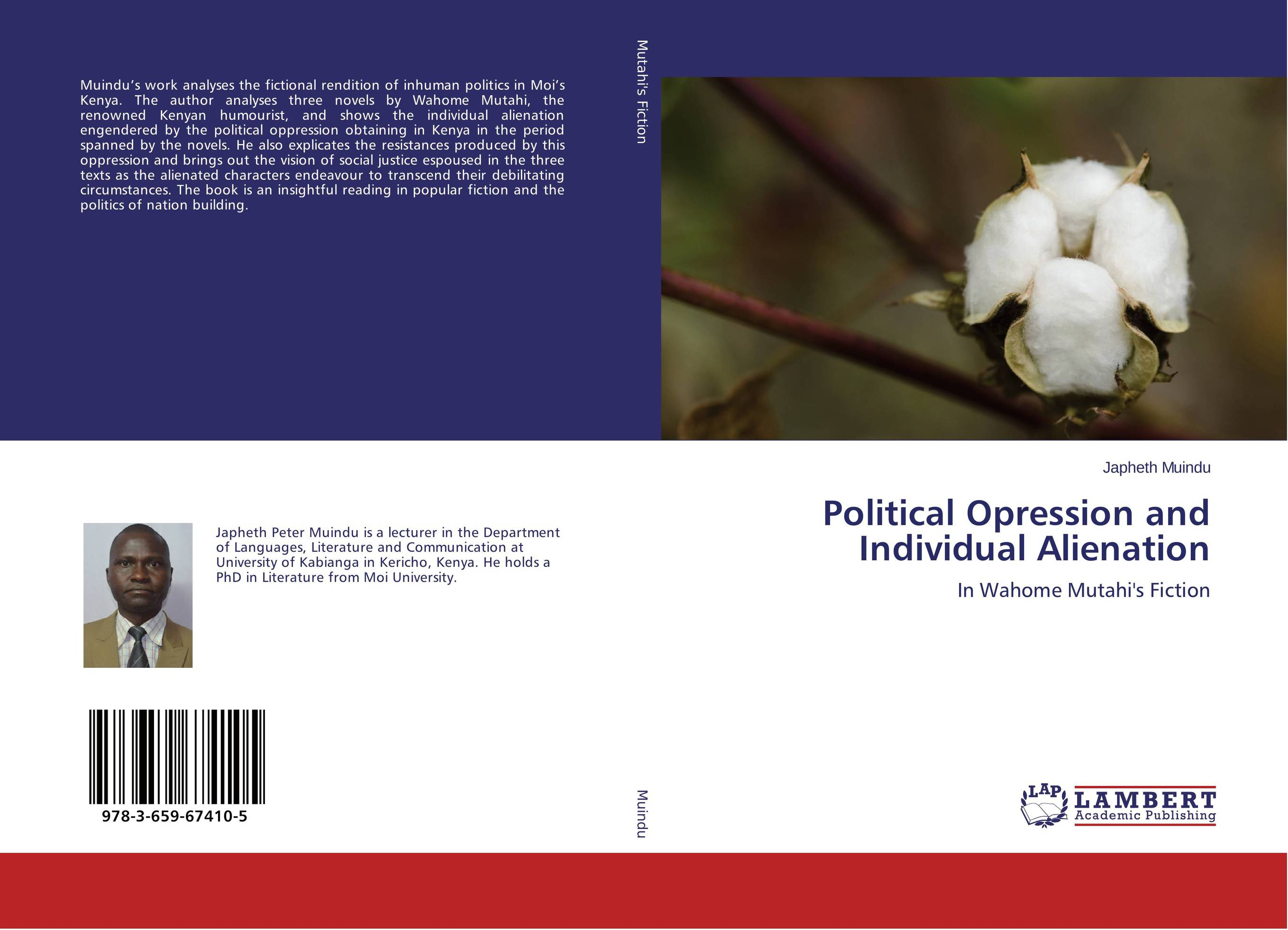 Political Opression and Individual Alienation the inhuman