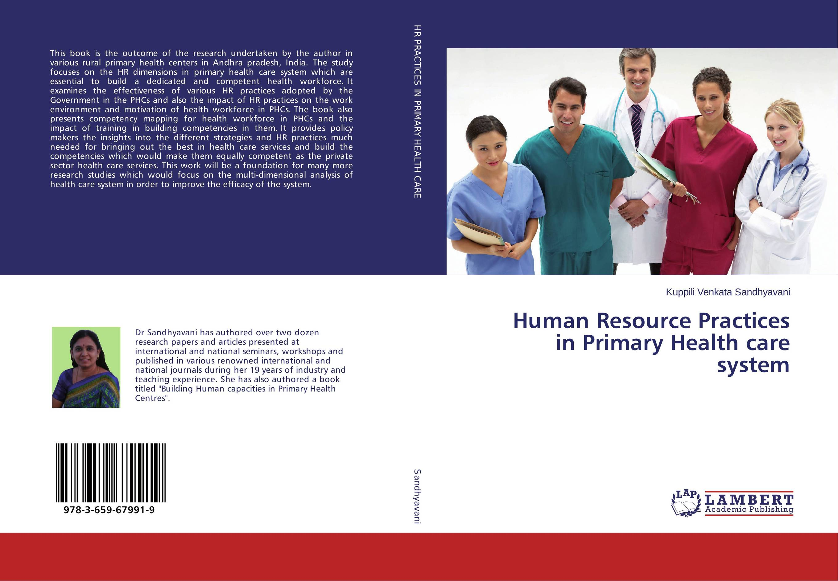 Human Resource Practices in Primary Health care system john hammergren skin in the game how putting yourself first today will revolutionize health care tomorrow
