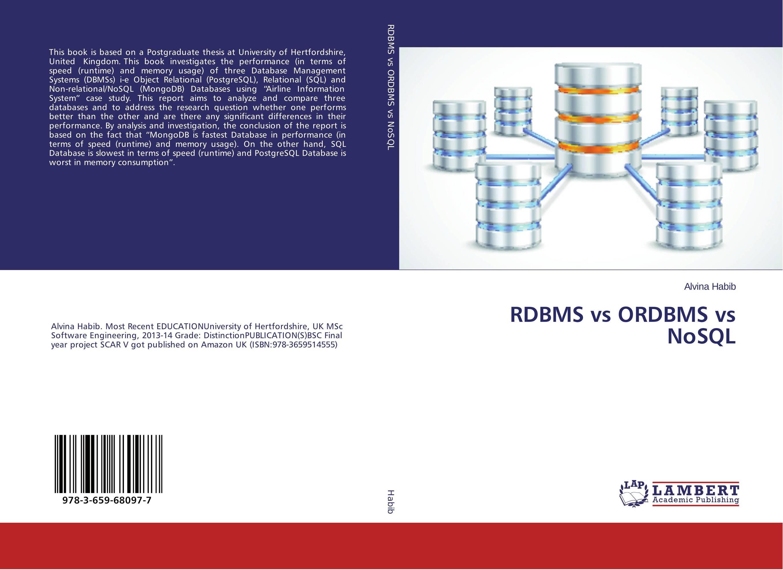 RDBMS vs ORDBMS vs NoSQL