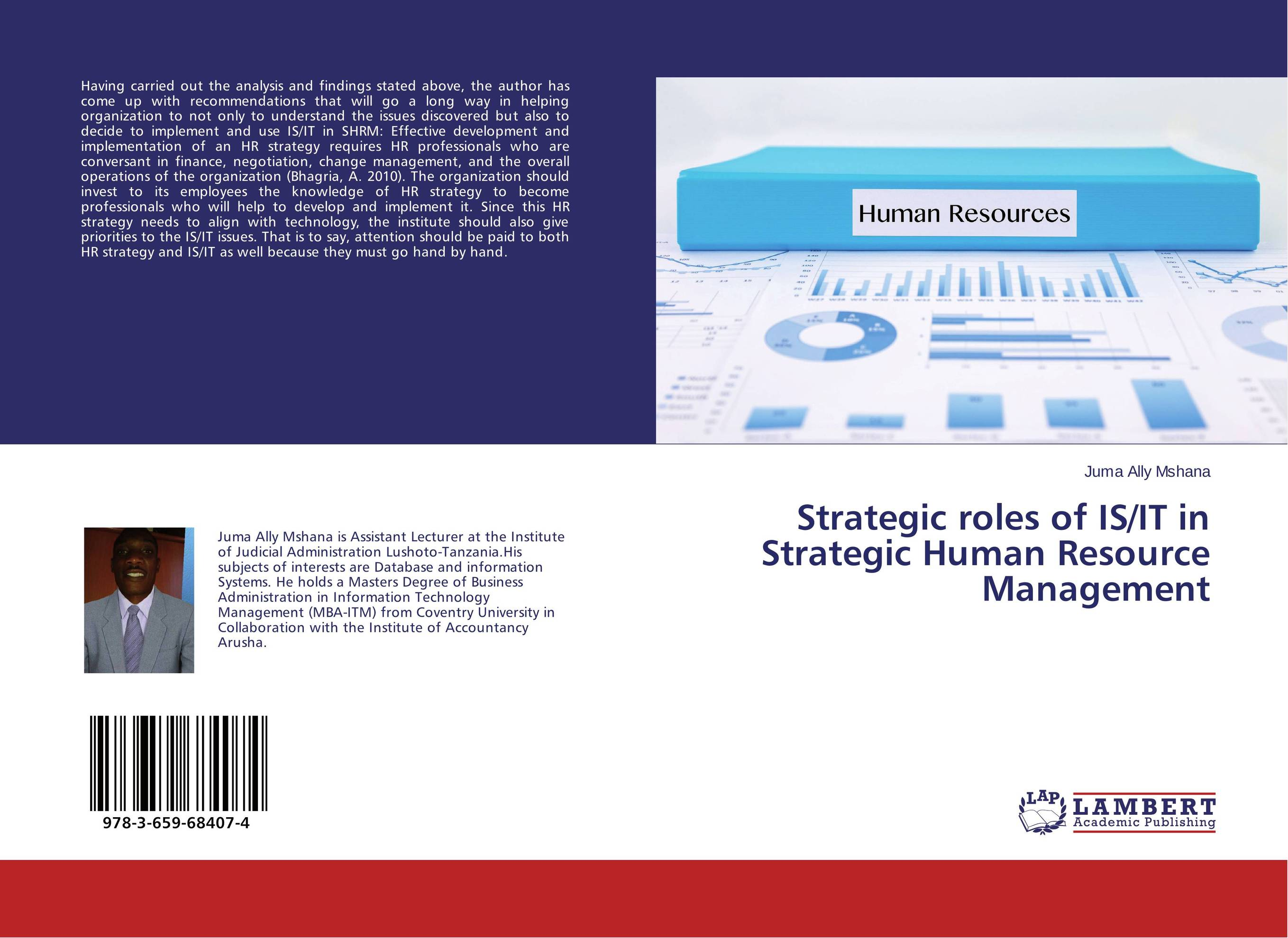 Strategic roles of IS/IT in Strategic Human Resource Management strategic human resource management in the oil sector