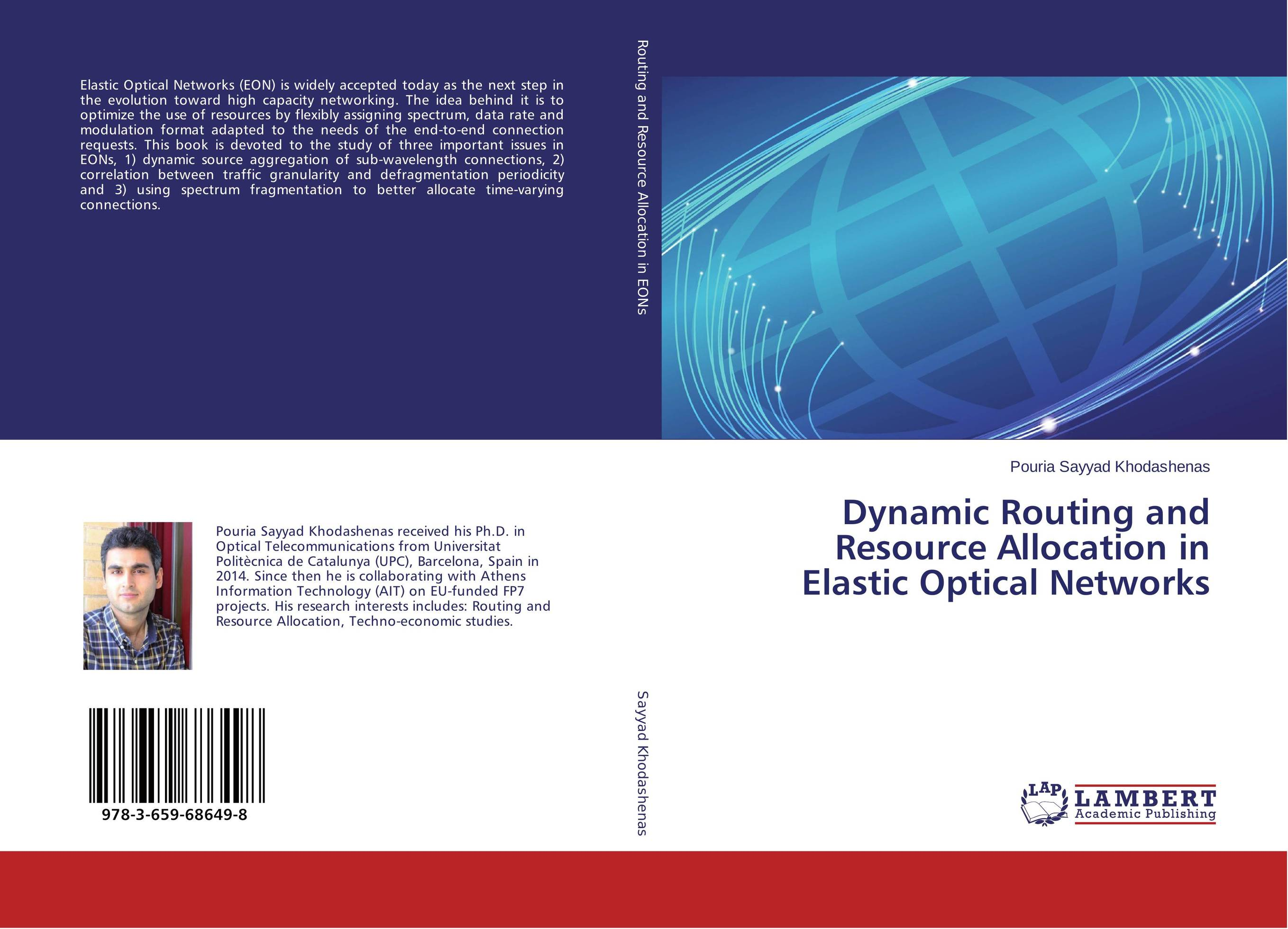 Dynamic Routing and Resource Allocation in Elastic Optical Networks dynamic biological networks – stomatogast