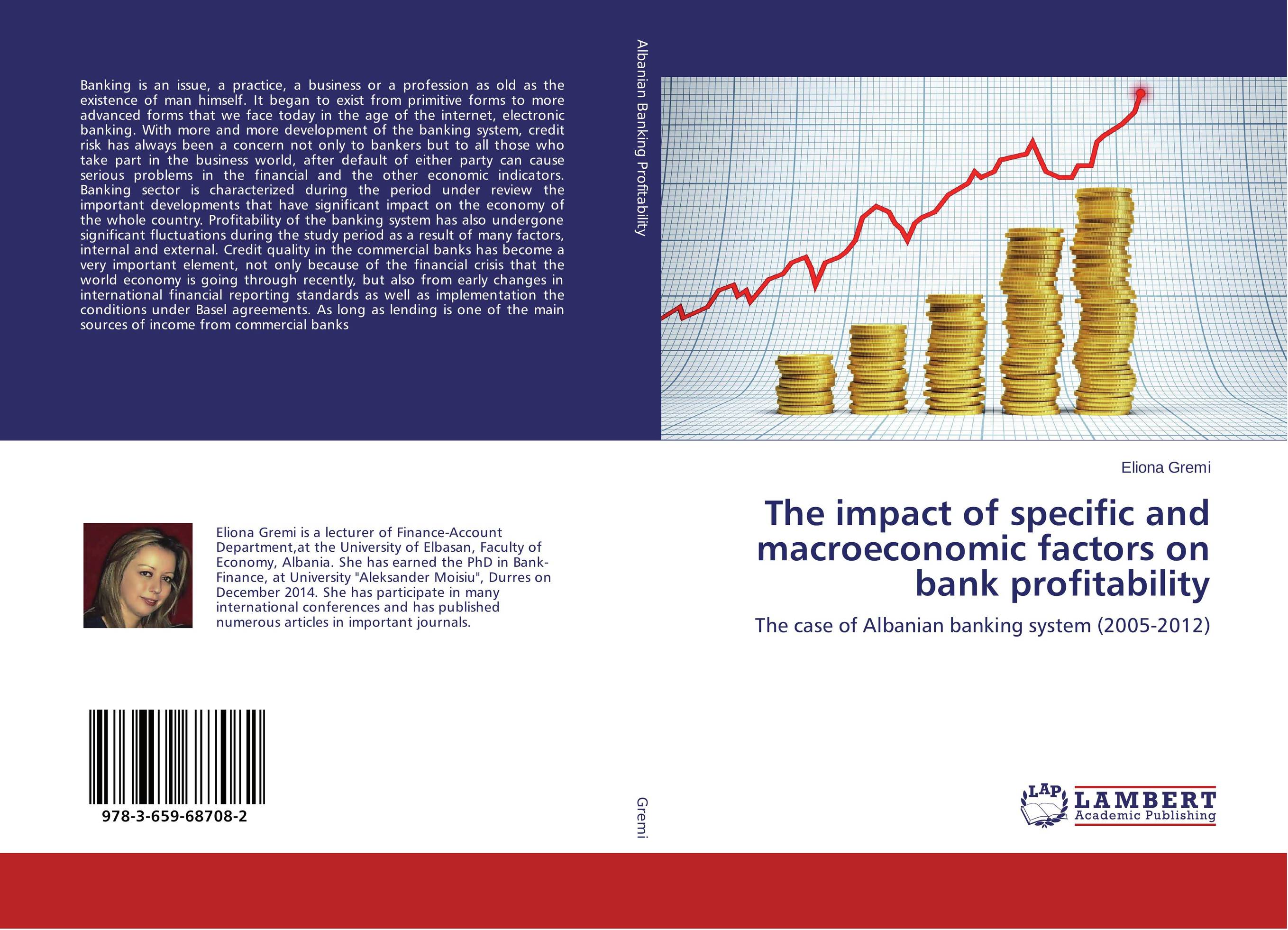 The impact of specific and macroeconomic factors on bank profitability