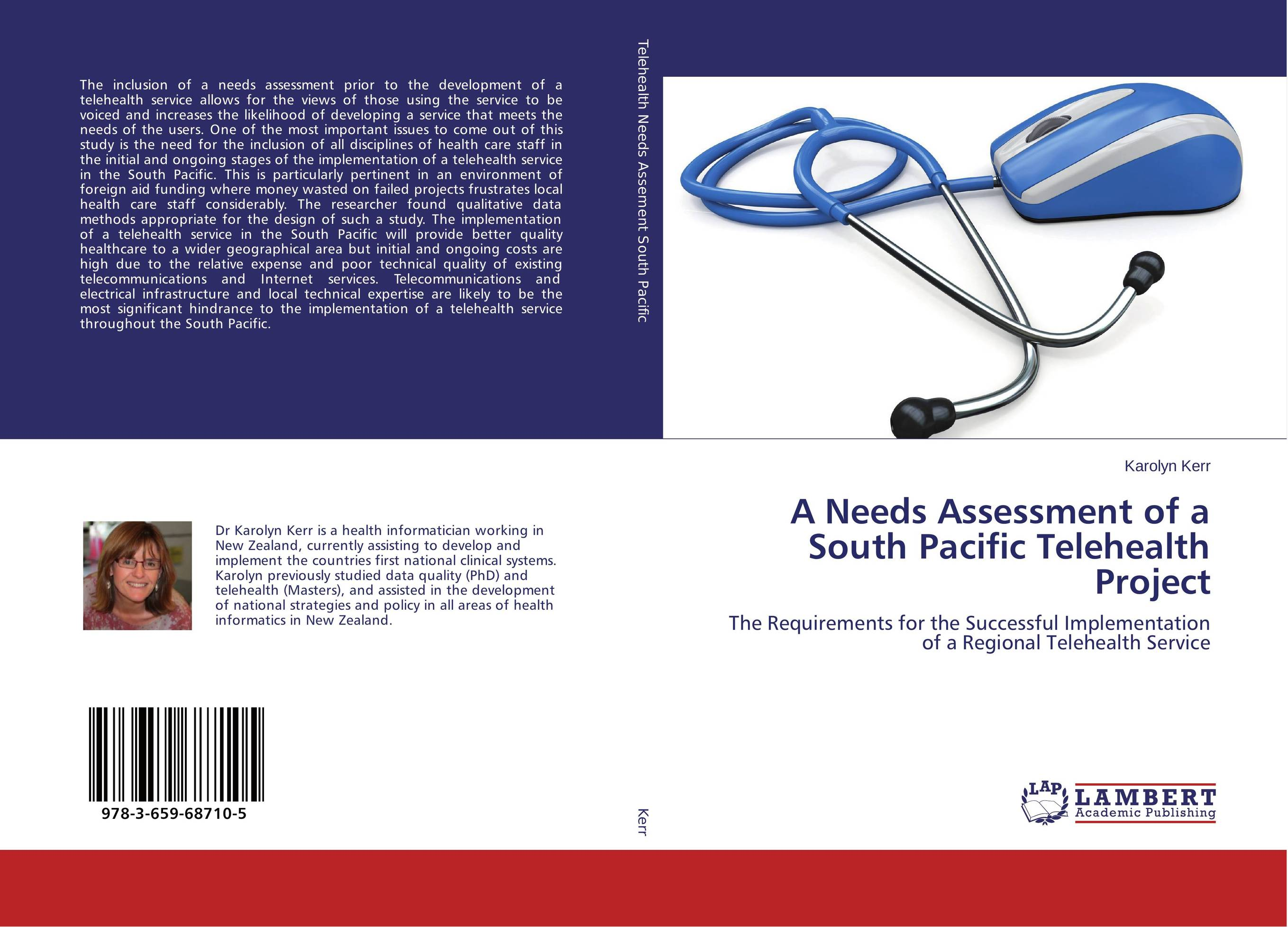 A Needs Assessment of a South Pacific Telehealth Project декоративное мыло wild from lost to found on the pacific crest trail a book
