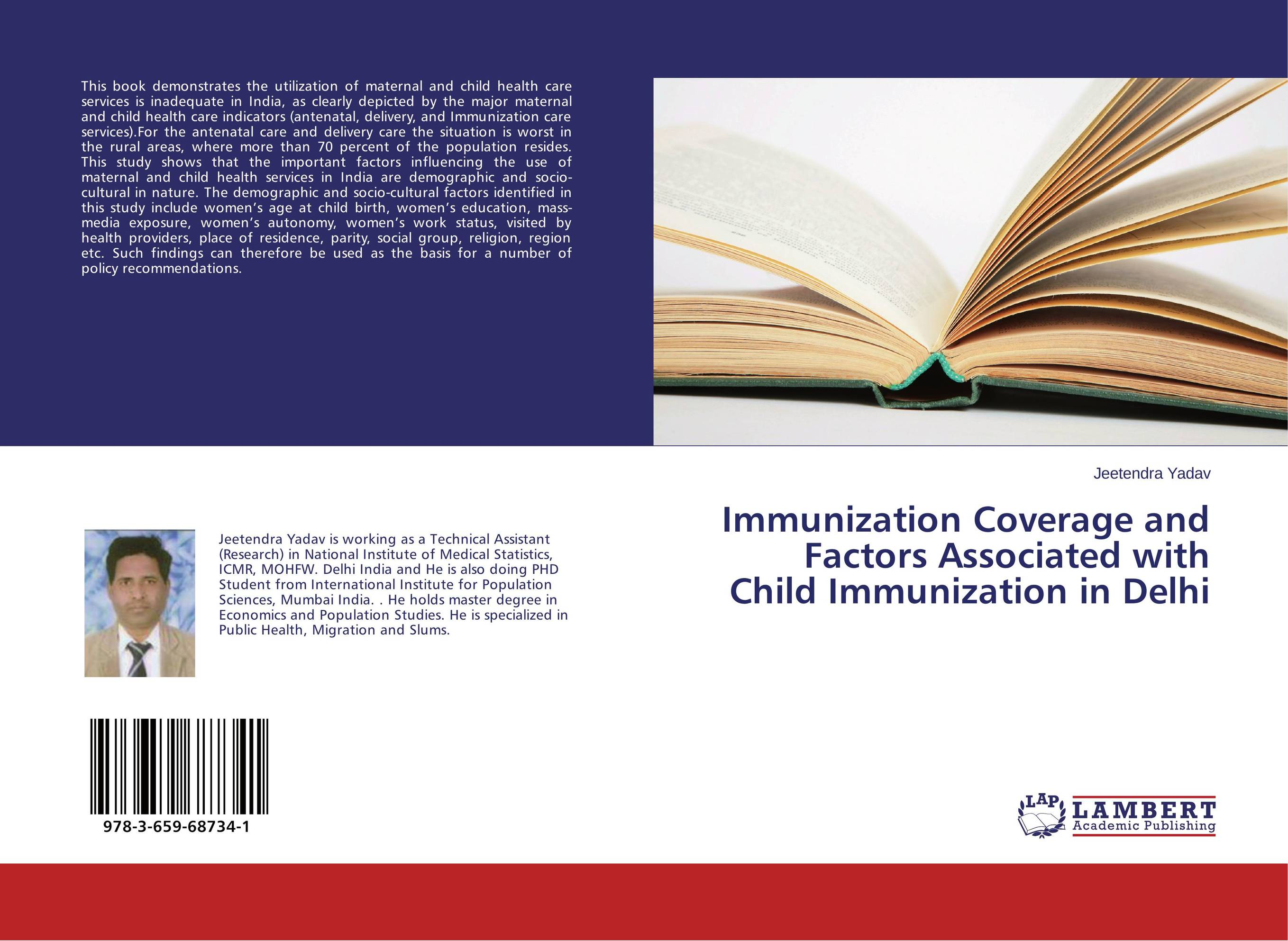 Immunization Coverage and Factors Associated with Child Immunization in Delhi supervised delivery services in ghana