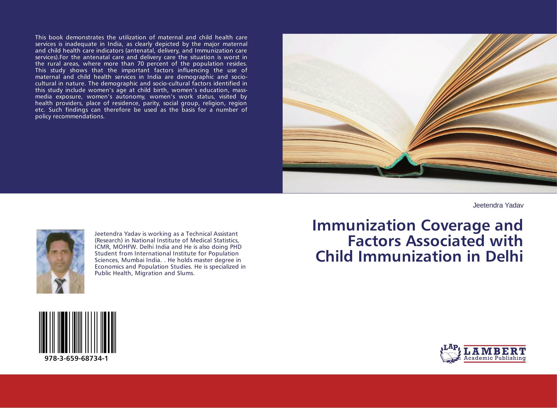 Immunization Coverage and Factors Associated with Child Immunization in Delhi