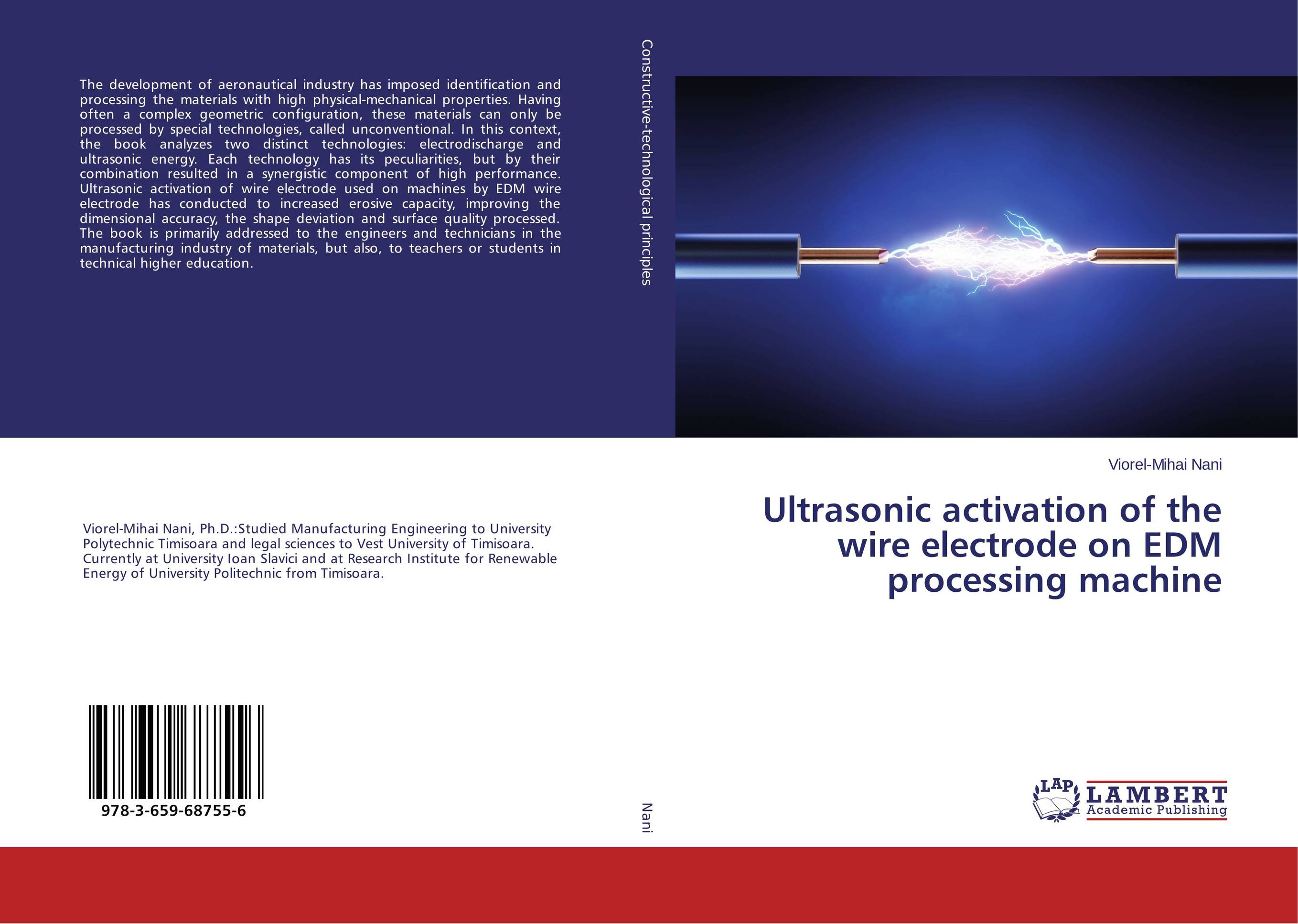Ultrasonic activation of the wire electrode on EDM processing machine materials surface processing by directed energy techniques