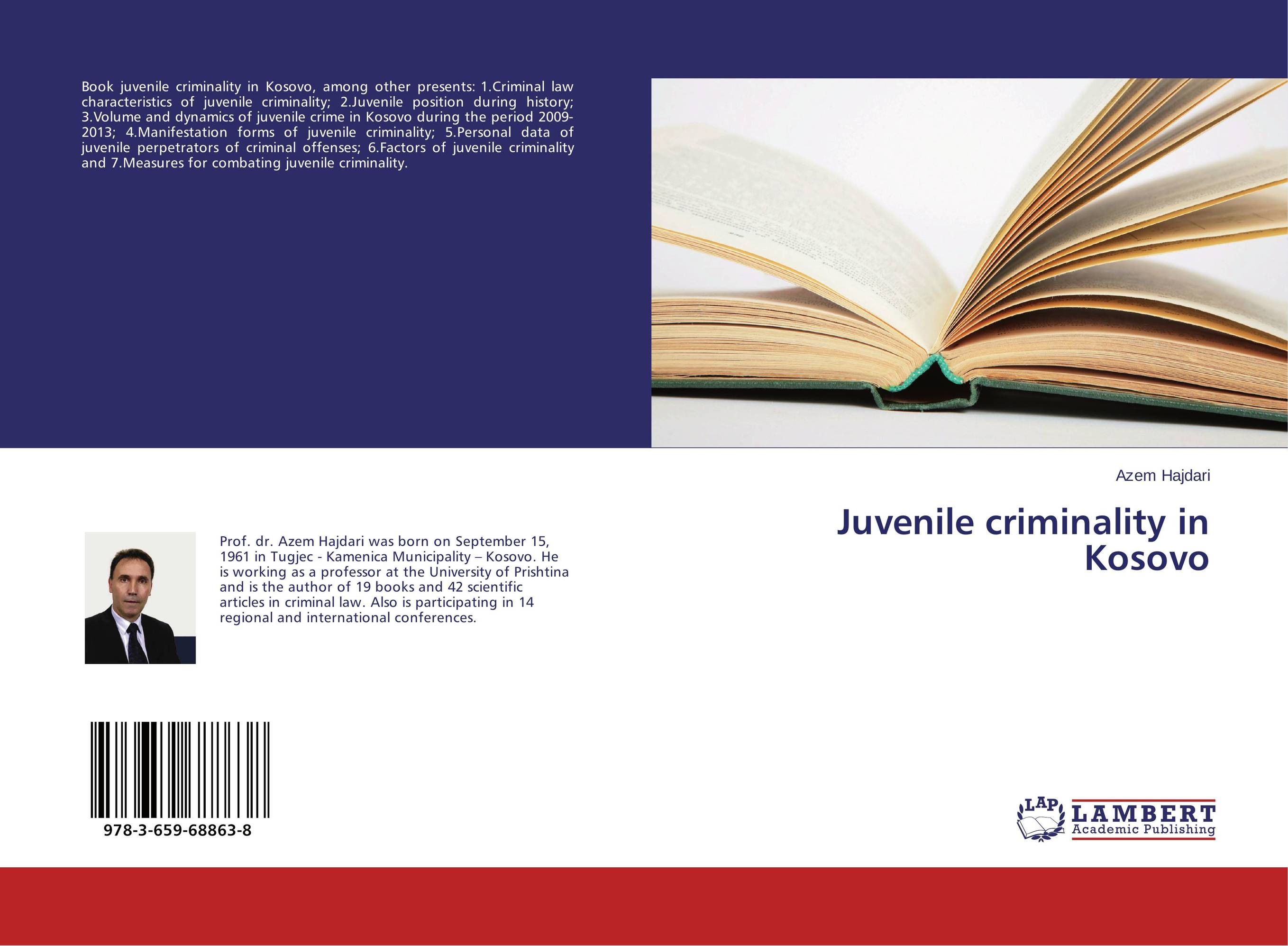 Juvenile criminality in Kosovo juvenile law violators human rights and the development of new juvenile justice systems