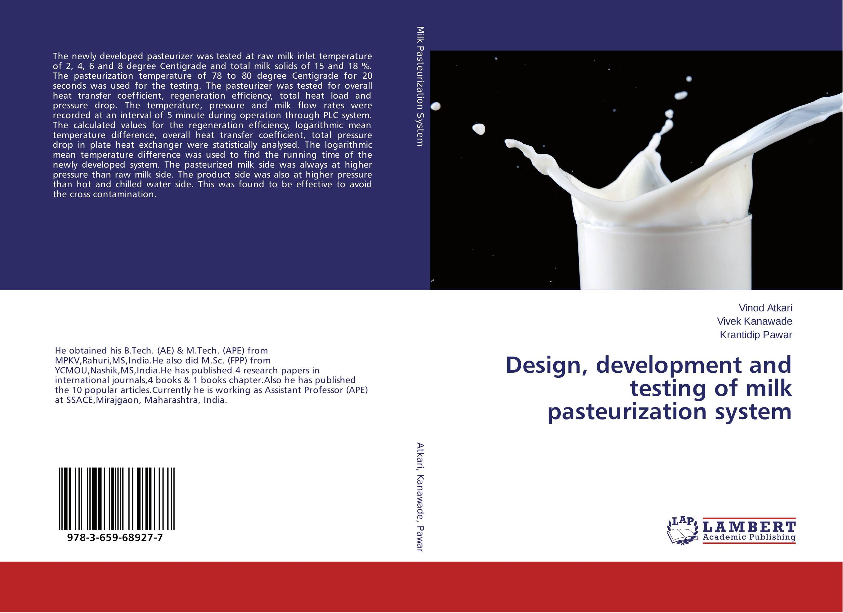 Design, development and testing of milk pasteurization system economizer forces heat transmission from liquid to vapour effectively and keep pressure drop down to a reasonable level