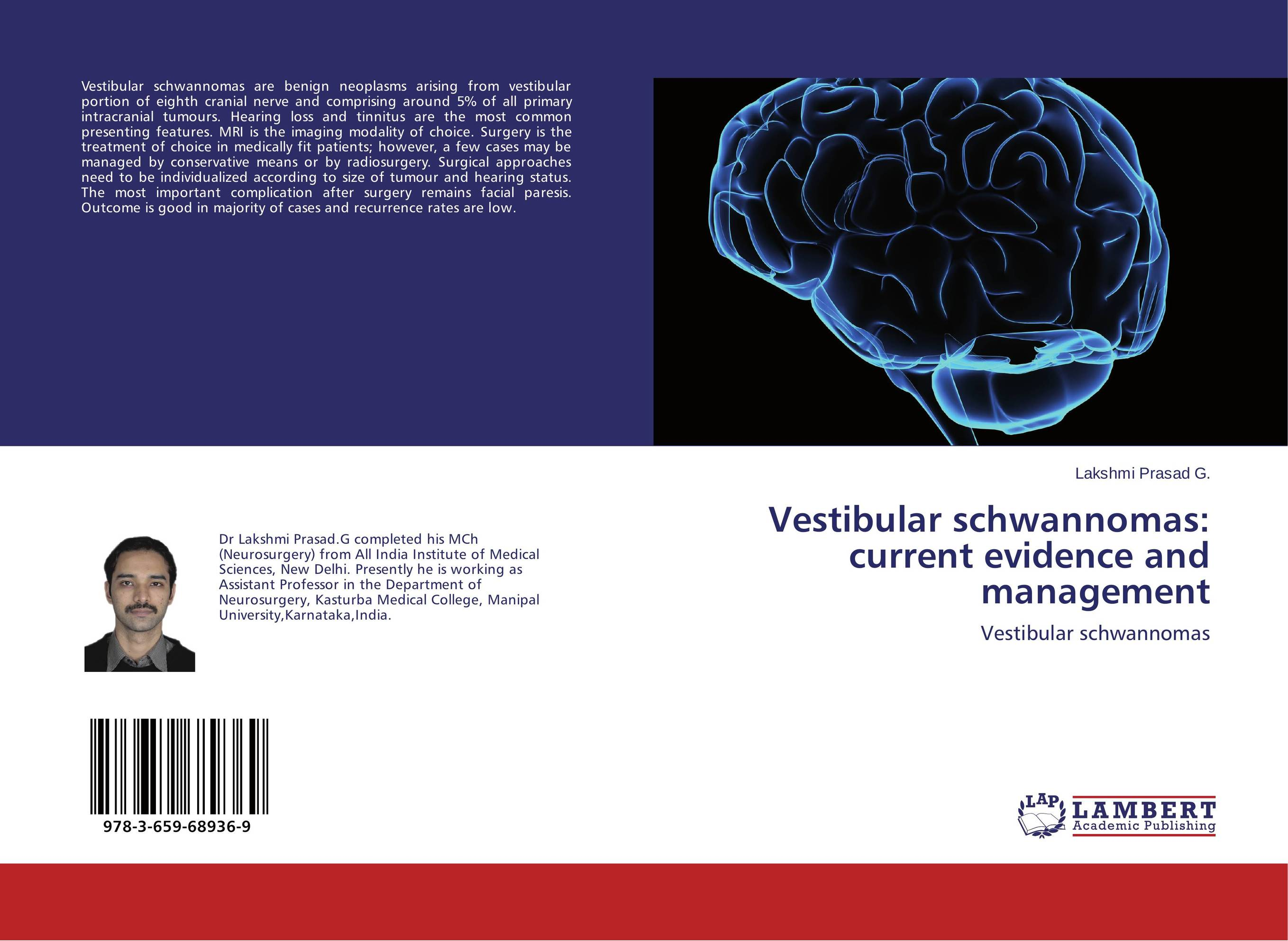 Vestibular schwannomas: current evidence and management