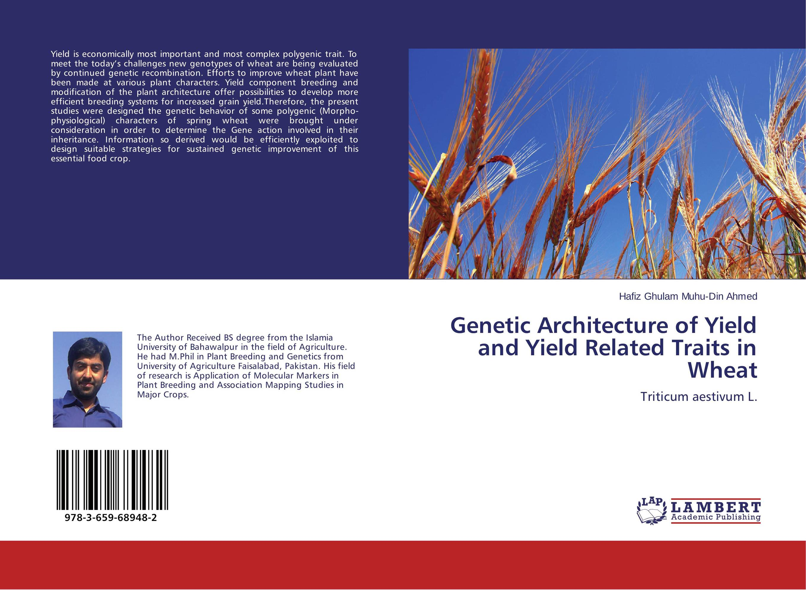 цены Genetic Architecture of Yield and Yield Related Traits in Wheat
