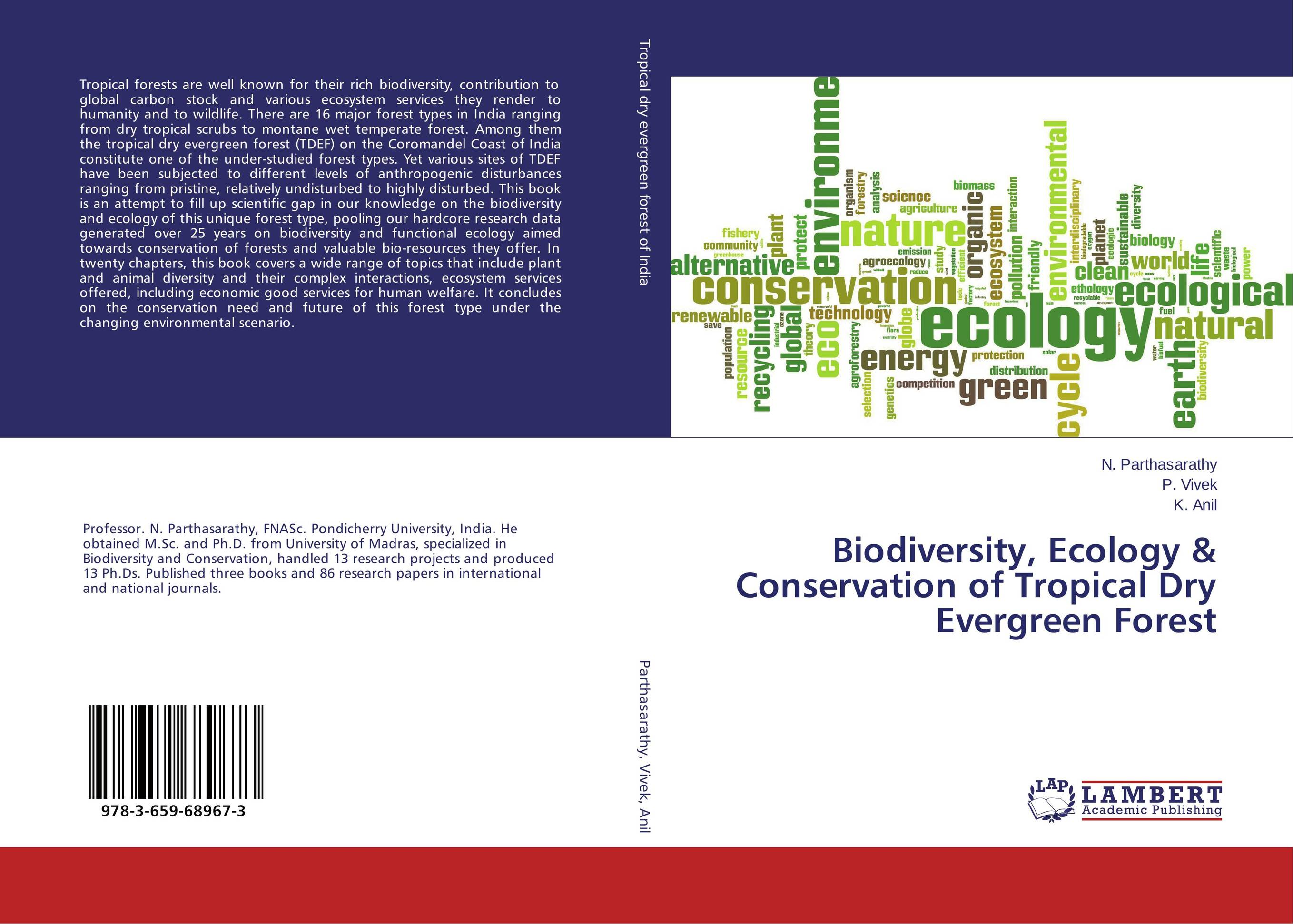 Biodiversity, Ecology & Conservation of Tropical Dry Evergreen Forest ecosystem ecology