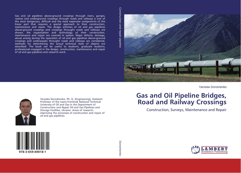 Gas and Oil Pipeline Bridges, Road and Railway Crossings