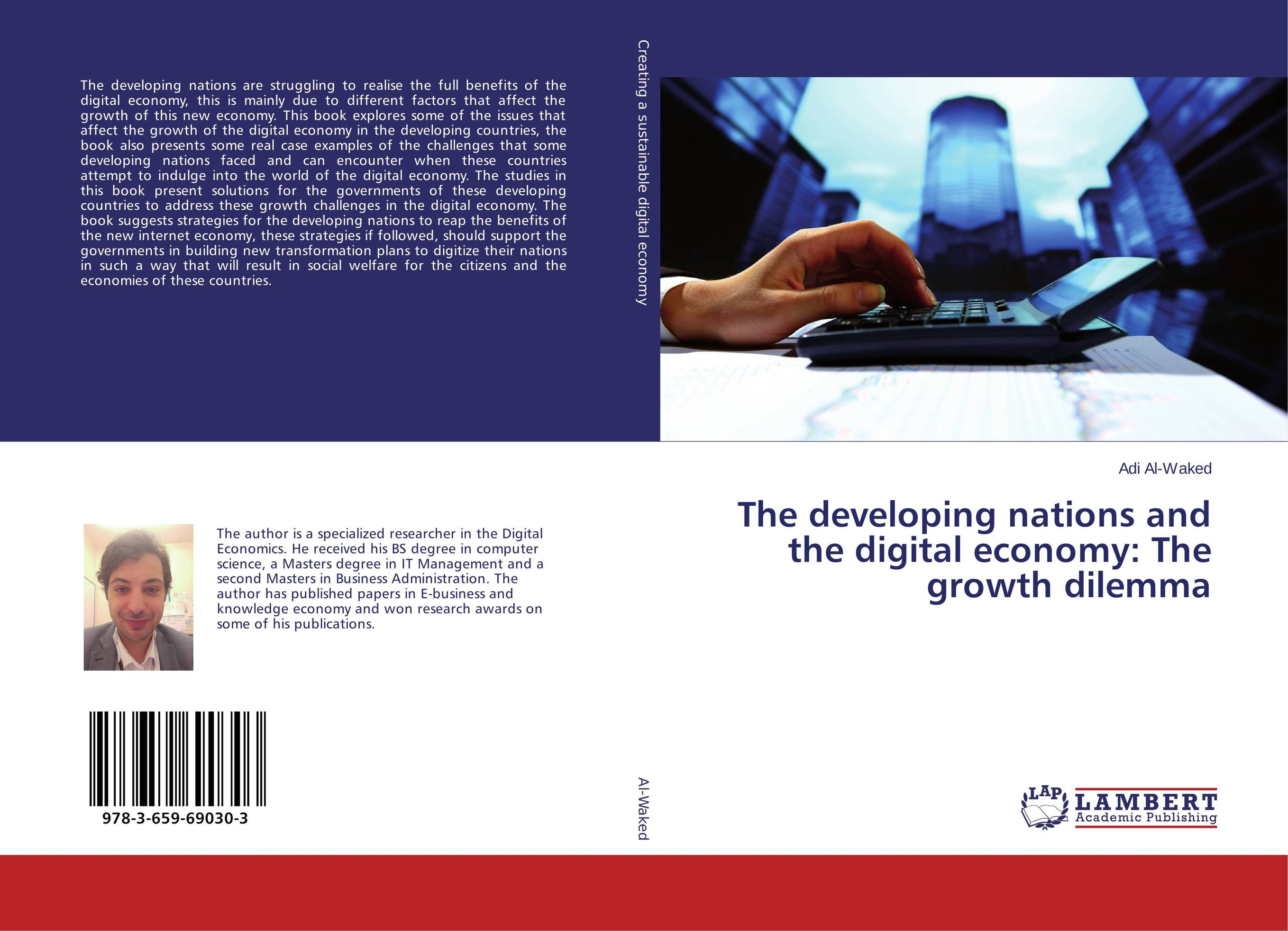 The developing nations and the digital economy: The growth dilemma walking the road of new economy