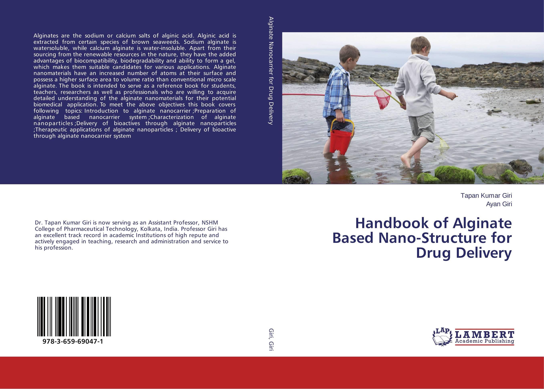Handbook of Alginate Based Nano-Structure for Drug Delivery shubhini saraf a k srivastava and gyanendra singh niosome based delivery of an antitubercular drug