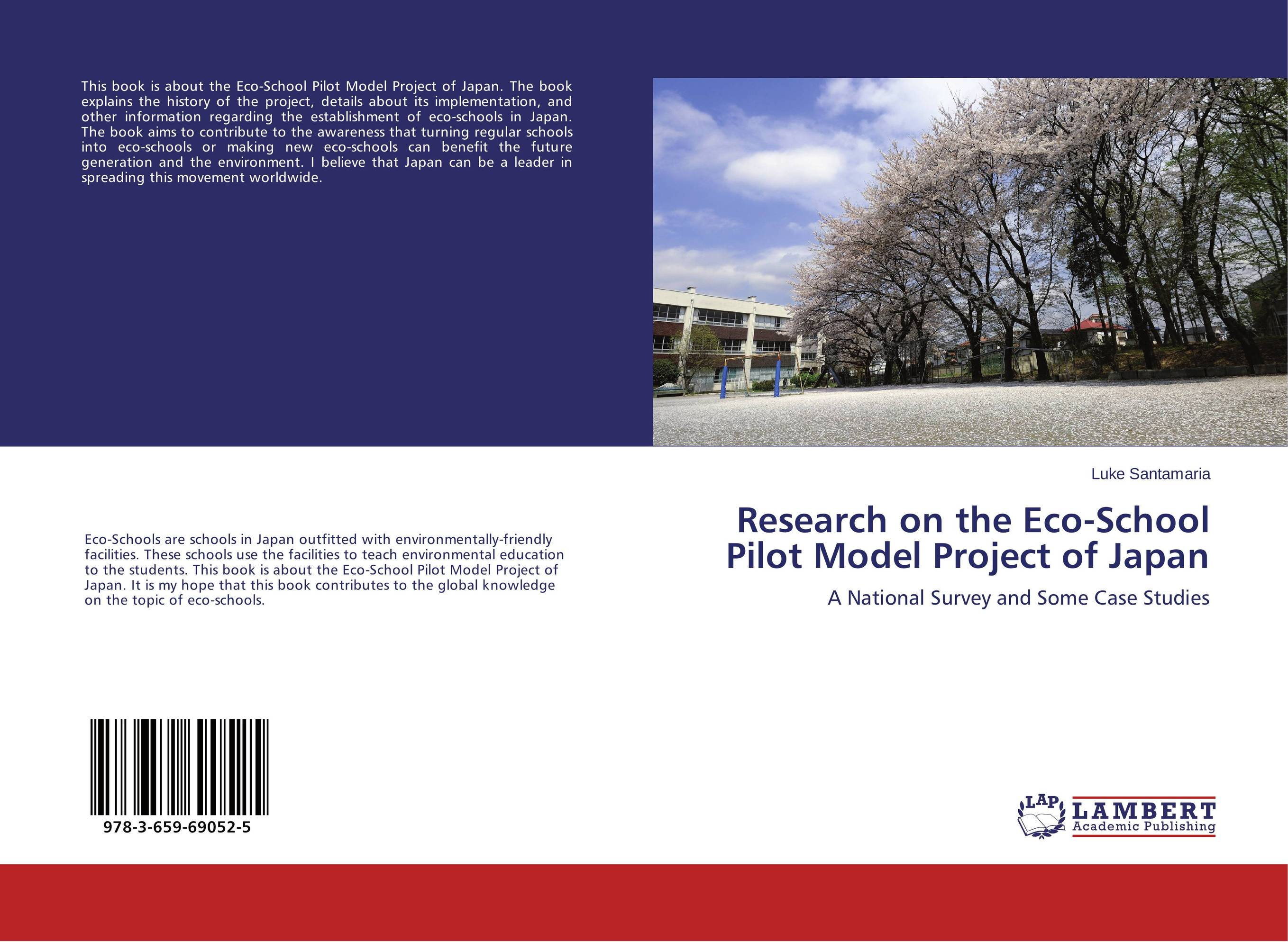 Research on the Eco-School Pilot Model Project of Japan
