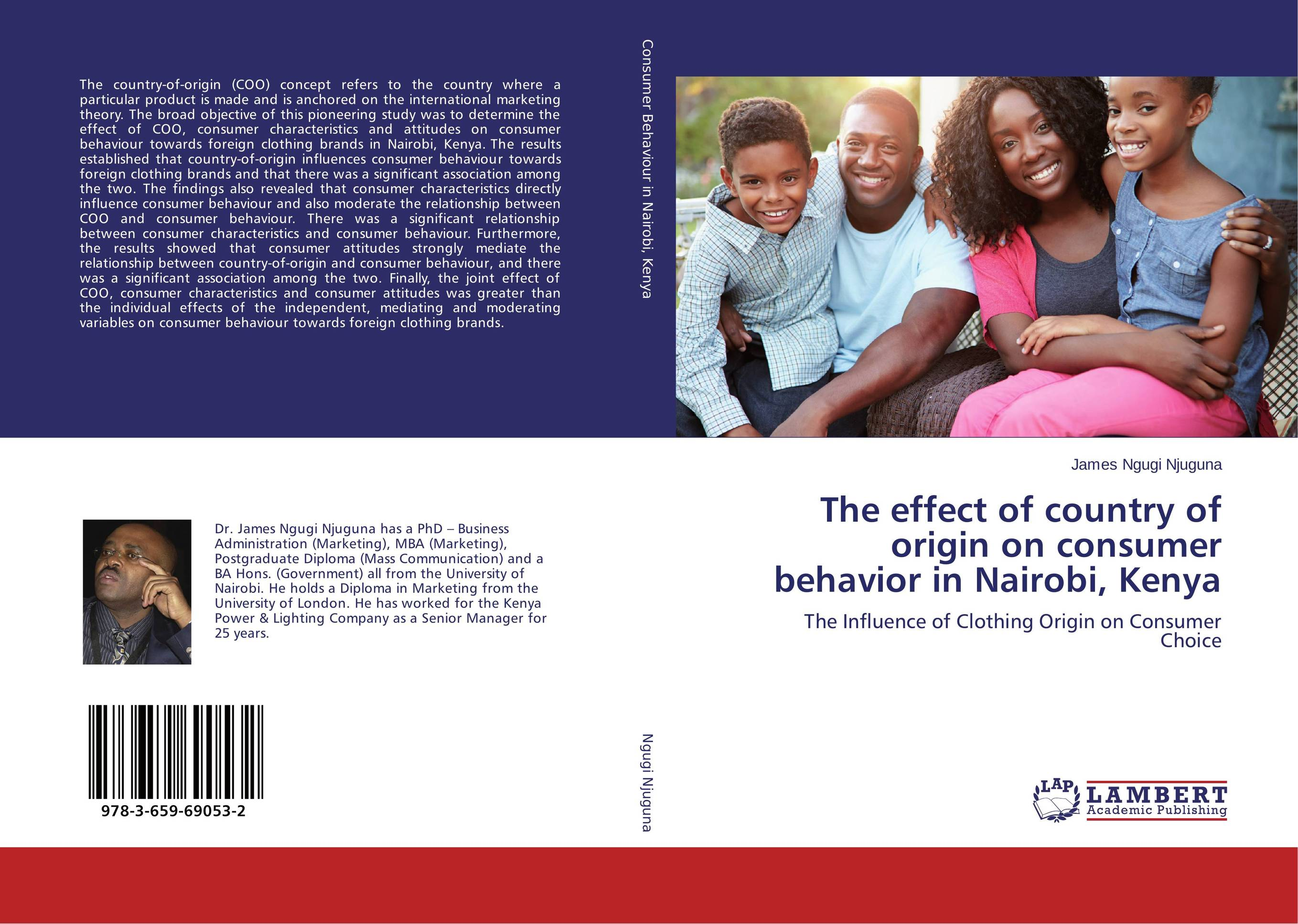 The effect of country of origin on consumer behavior in Nairobi, Kenya the effect of advertisement on consumer behavior and brand preference