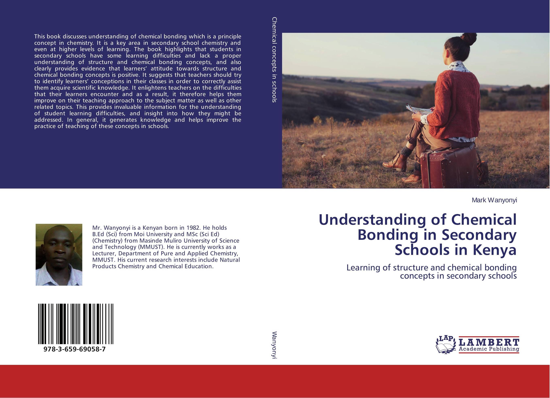 Understanding of Chemical Bonding in Secondary Schools in Kenya female head teachers administrative challenges in schools in kenya