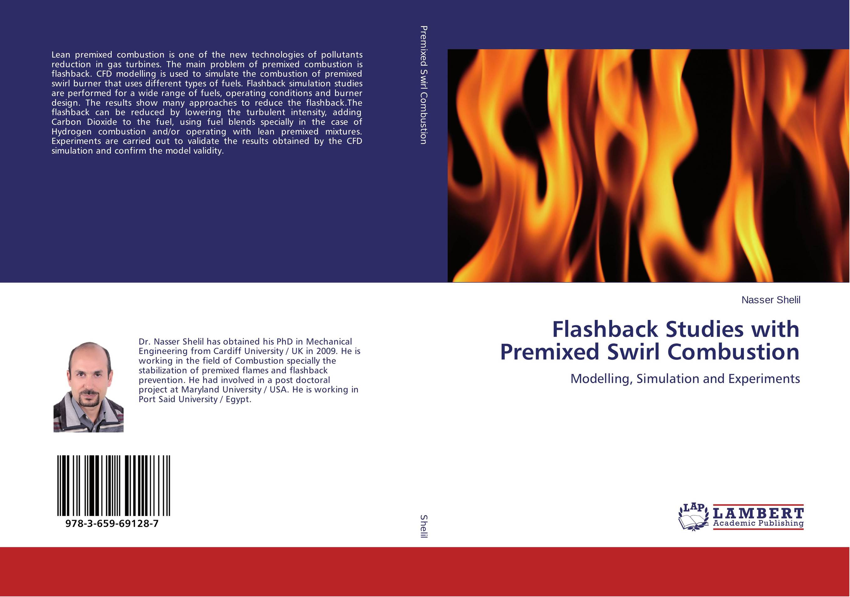 Flashback Studies with Premixed Swirl Combustion присадка для 2 тактных мото двигателей liqui moly 1582 0 25л