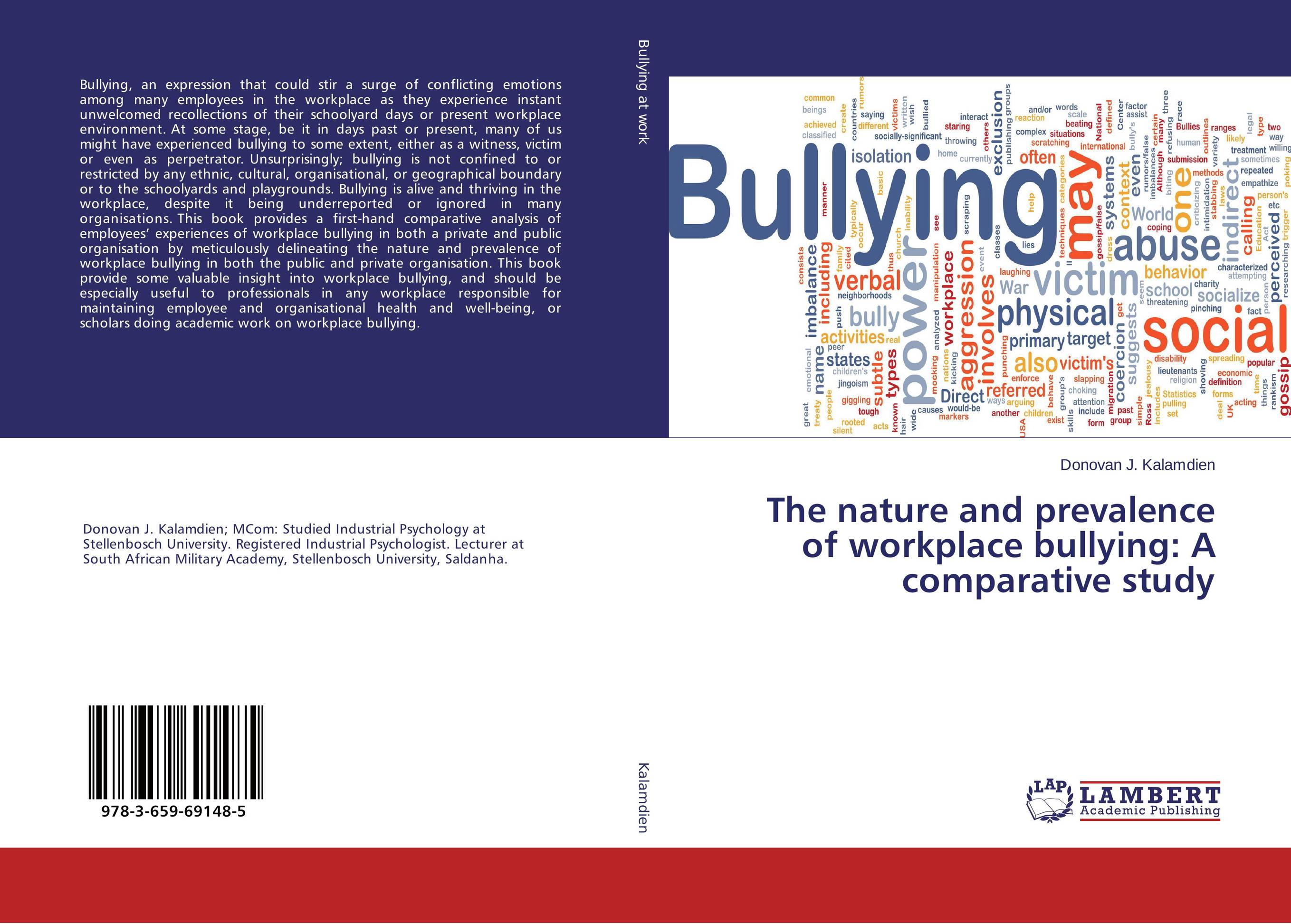 The nature and prevalence of workplace bullying: A comparative study