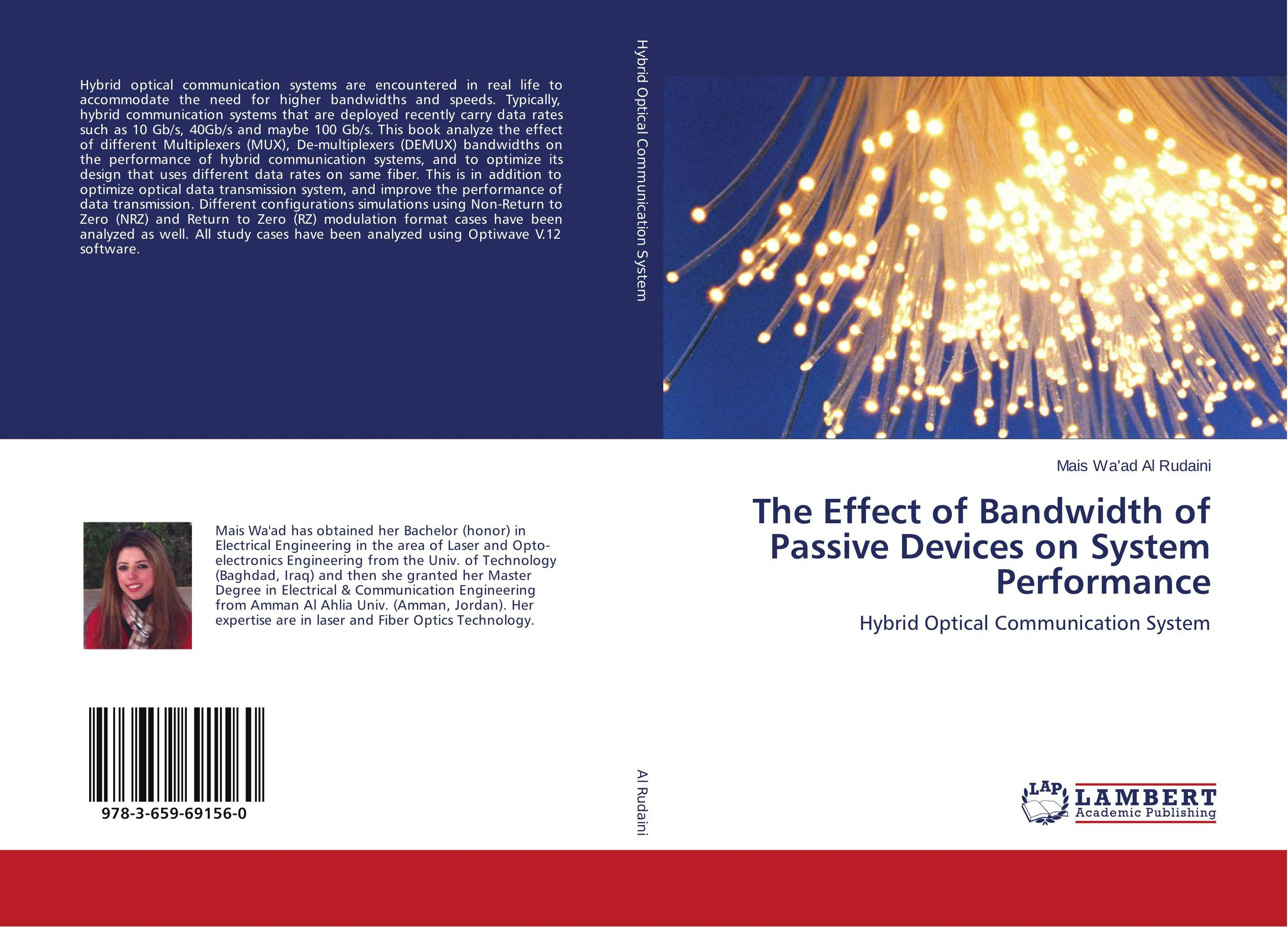 The Effect of Bandwidth of Passive Devices on System Performance optical fiber transmission systems based on mode division multiplexing