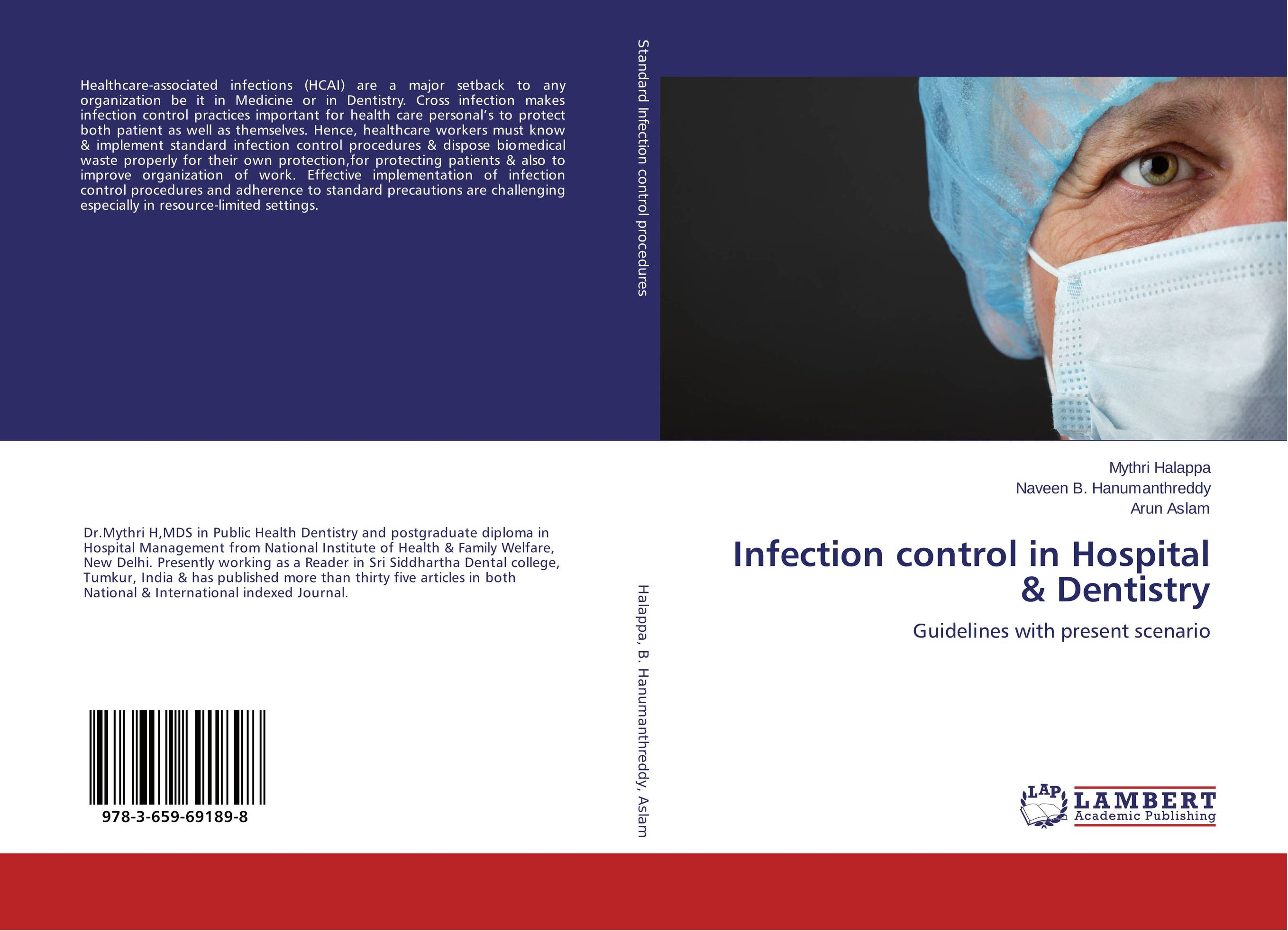 Infection control in Hospital & Dentistry the johns hopkins hospital 1998 1999 guide to medical care of patients with hiv infection