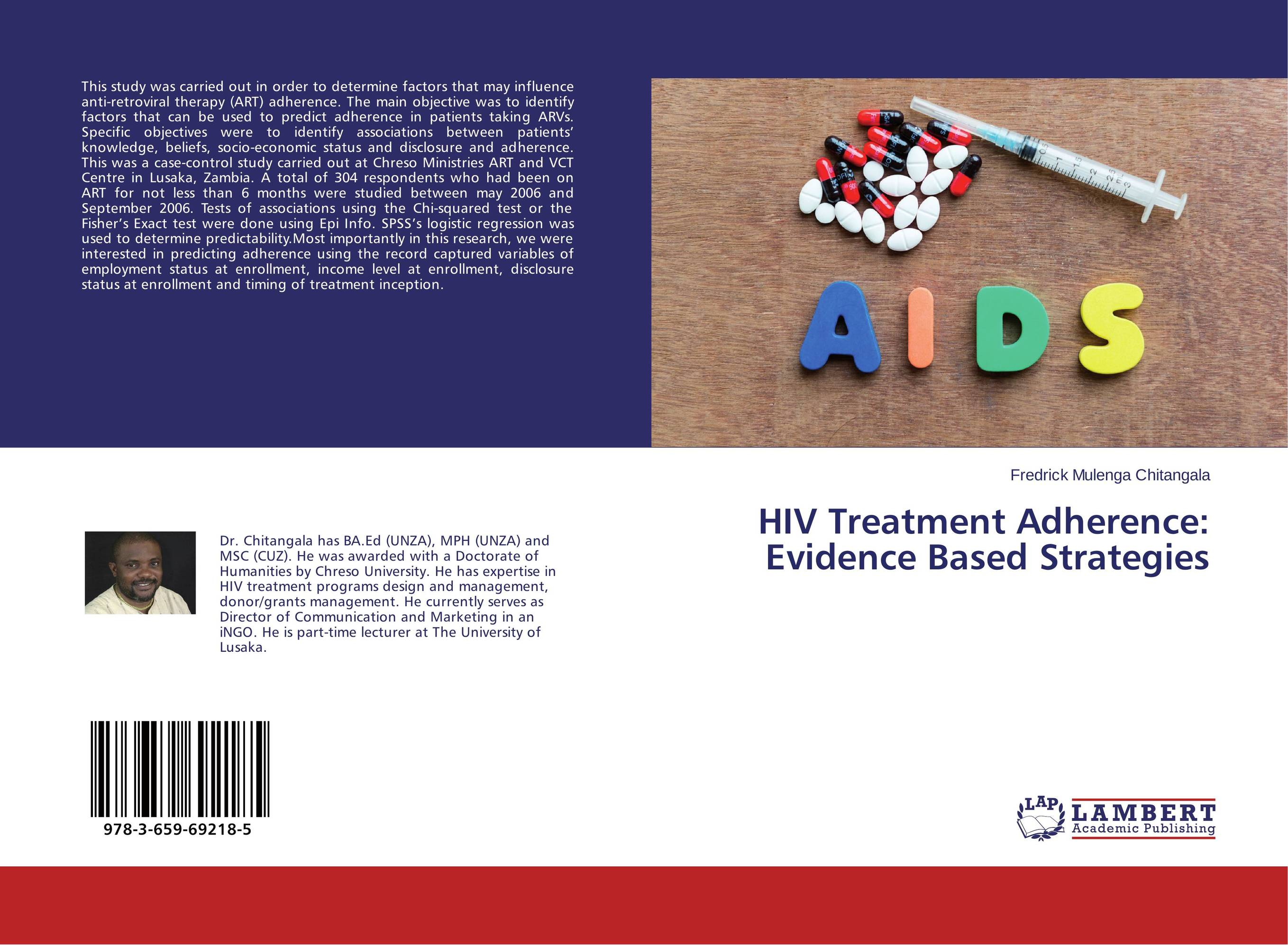 HIV Treatment Adherence: Evidence Based Strategies david lahey predicting success evidence based strategies to hire the right people and build the best team