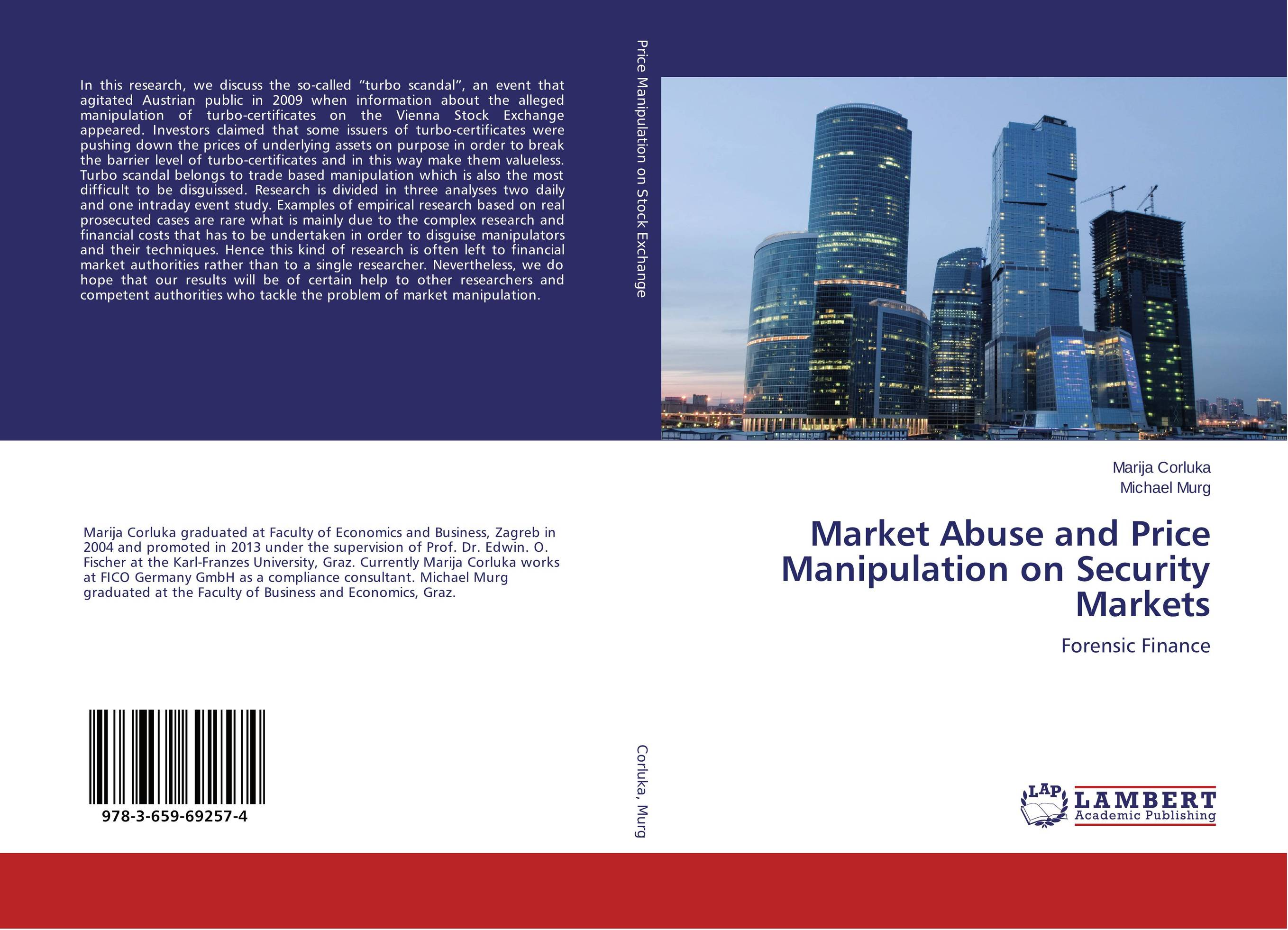 Market Abuse and Price Manipulation on Security Markets