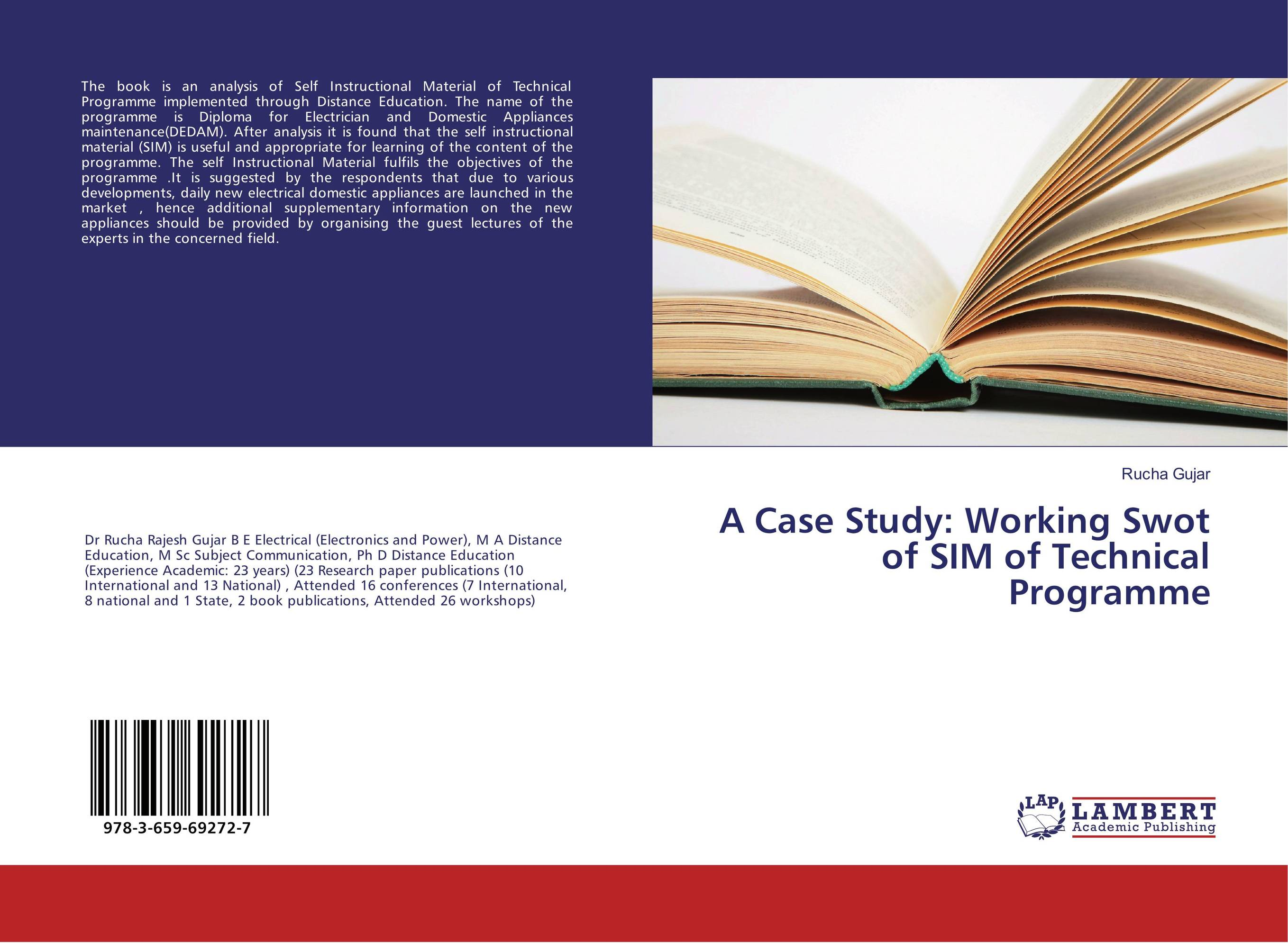 A Case Study: Working Swot of SIM of Technical Programme development of self instructional material for distant learners
