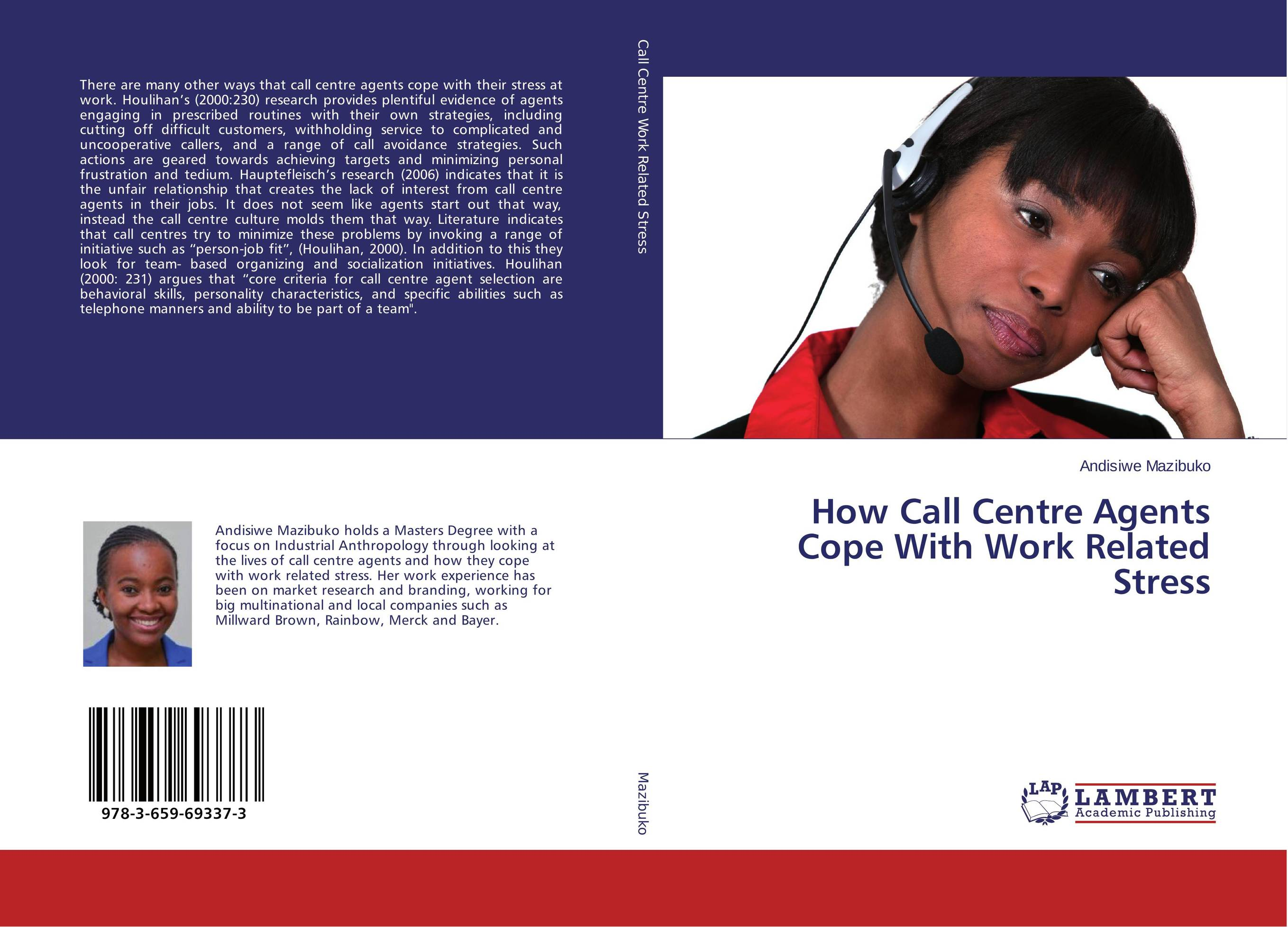 How Call Centre Agents Cope With Work Related Stress maximilian gaynesford de agents and their actions