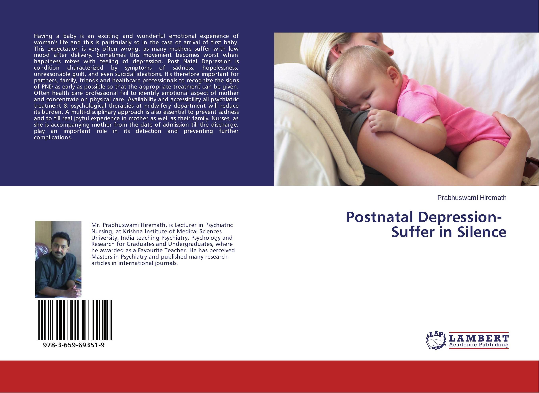 Postnatal Depression- Suffer in Silence schema as predictor of depression