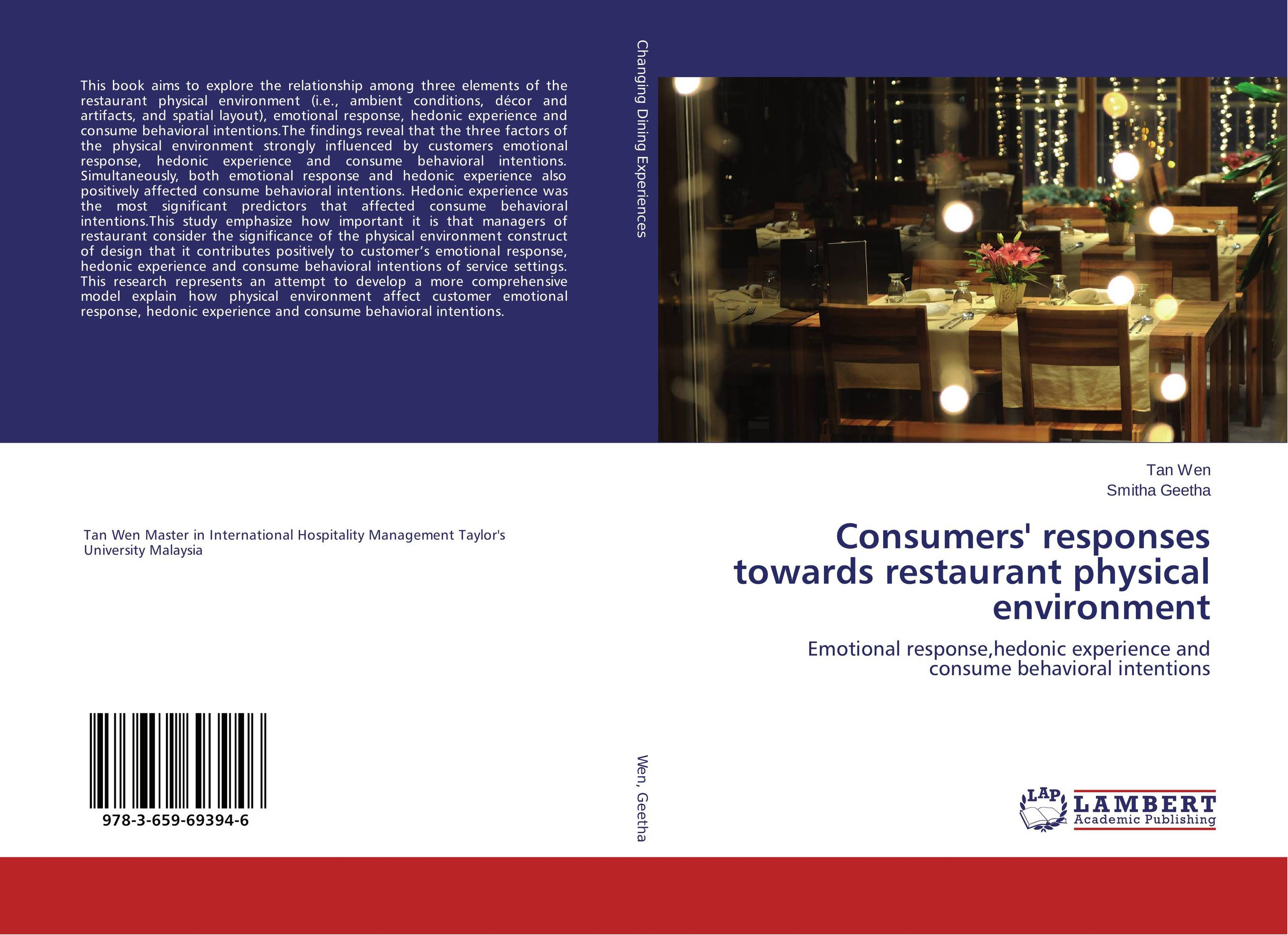 Consumers' responses towards restaurant physical environment