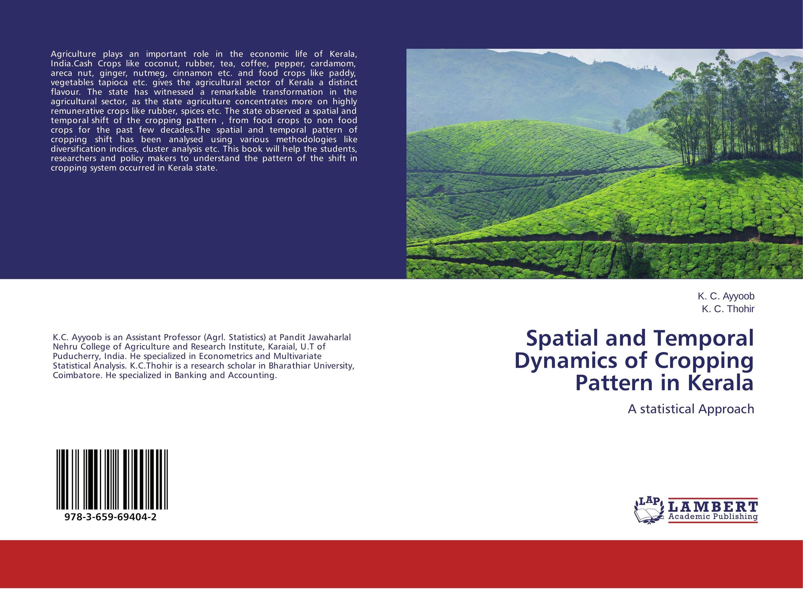 Spatial and Temporal Dynamics of Cropping Pattern in Kerala developmental state and economic transformation the case of ethiopia