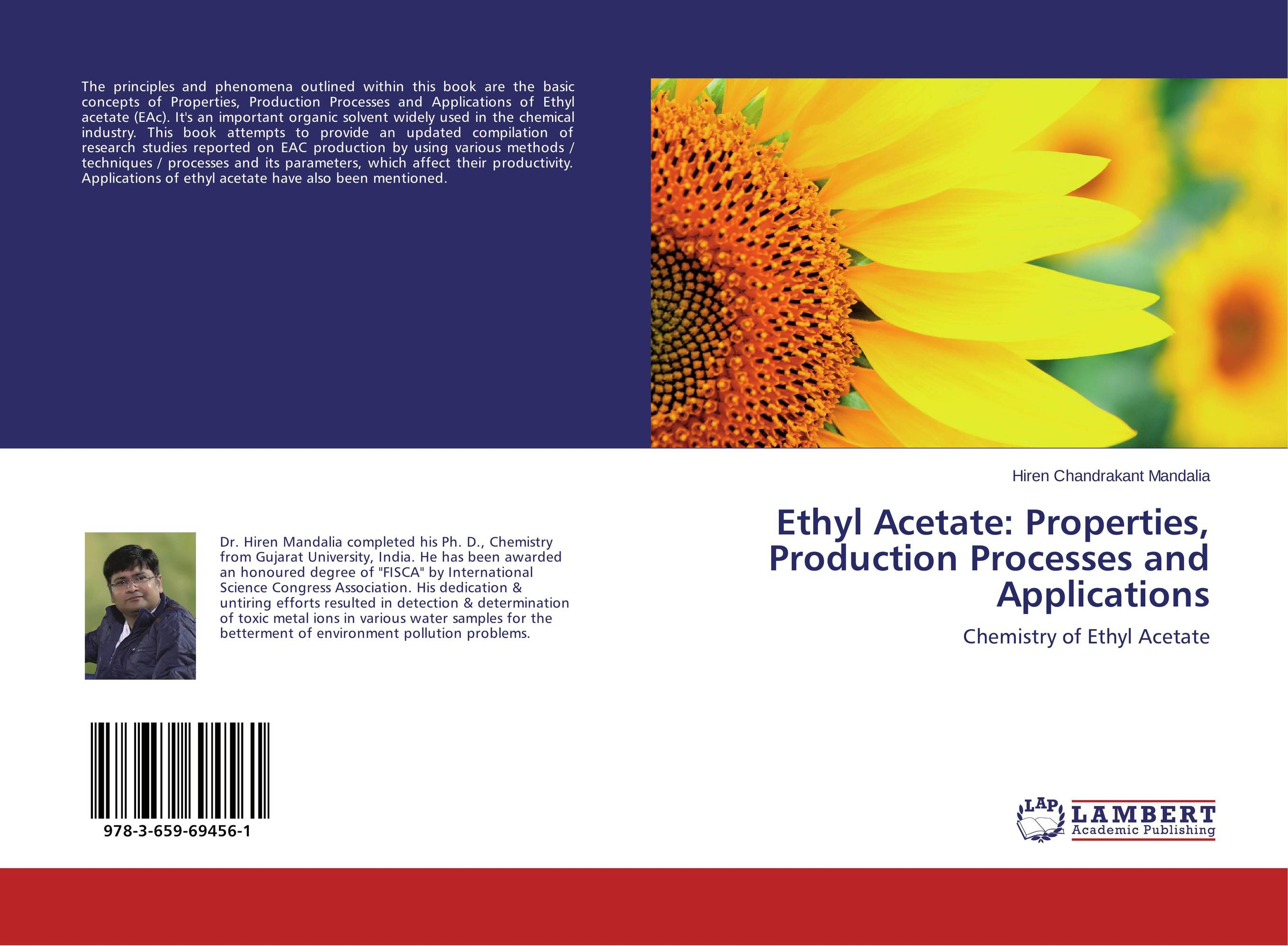 Фото Ethyl Acetate: Properties, Production Processes and Applications malpass dennis b introduction to industrial polypropylene properties catalysts processes
