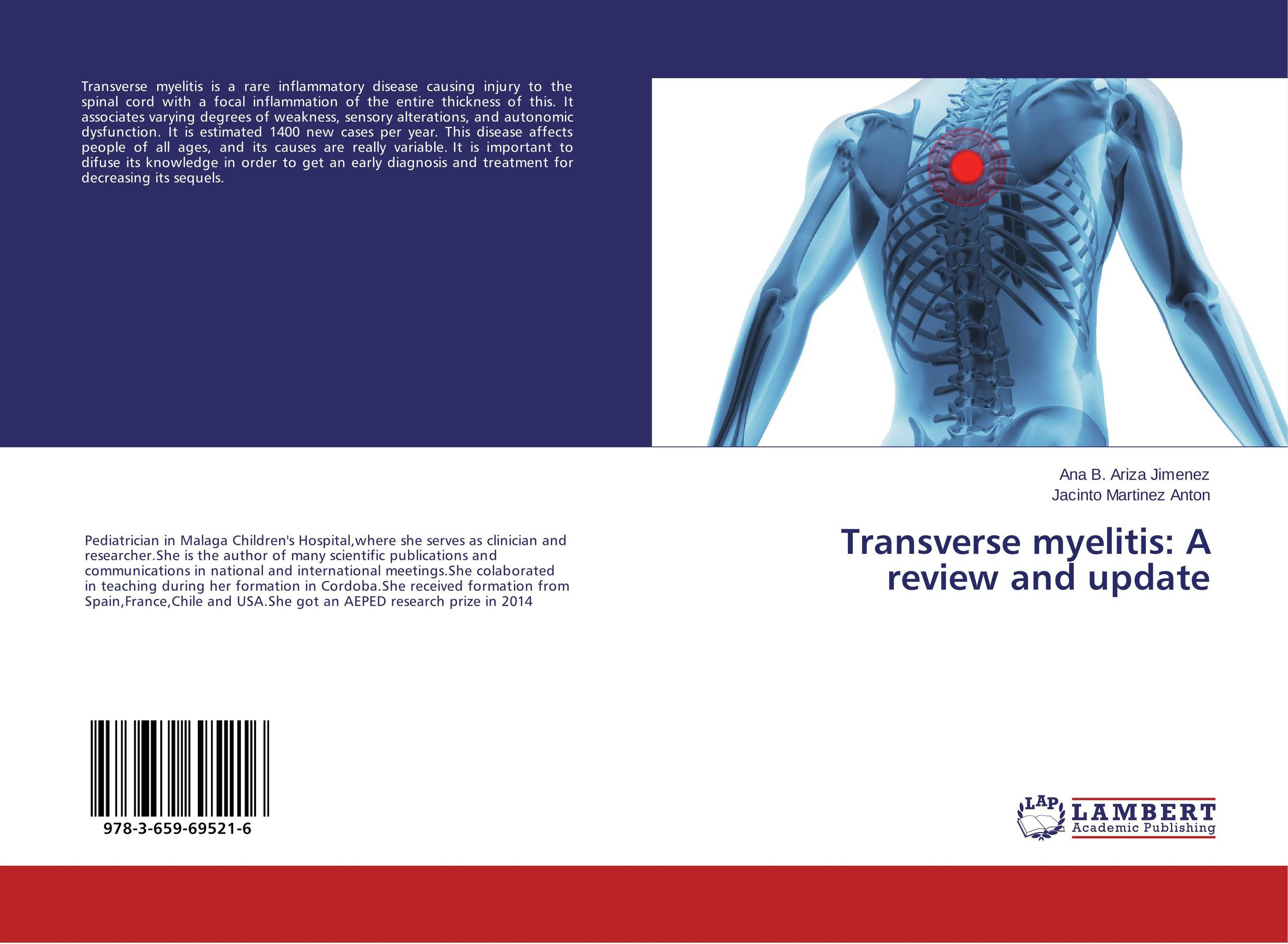 Transverse myelitis: A review and update