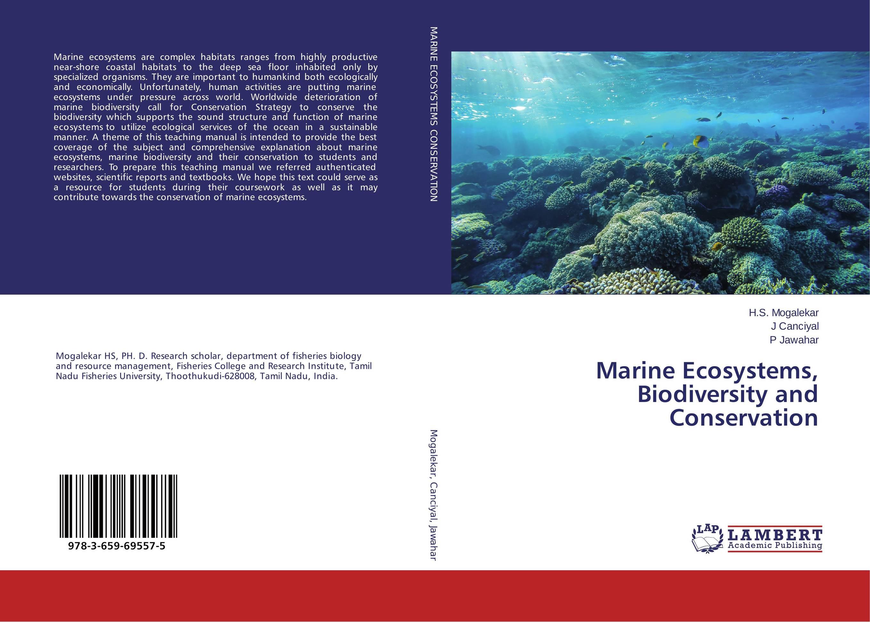 Marine Ecosystems, Biodiversity and Conservation