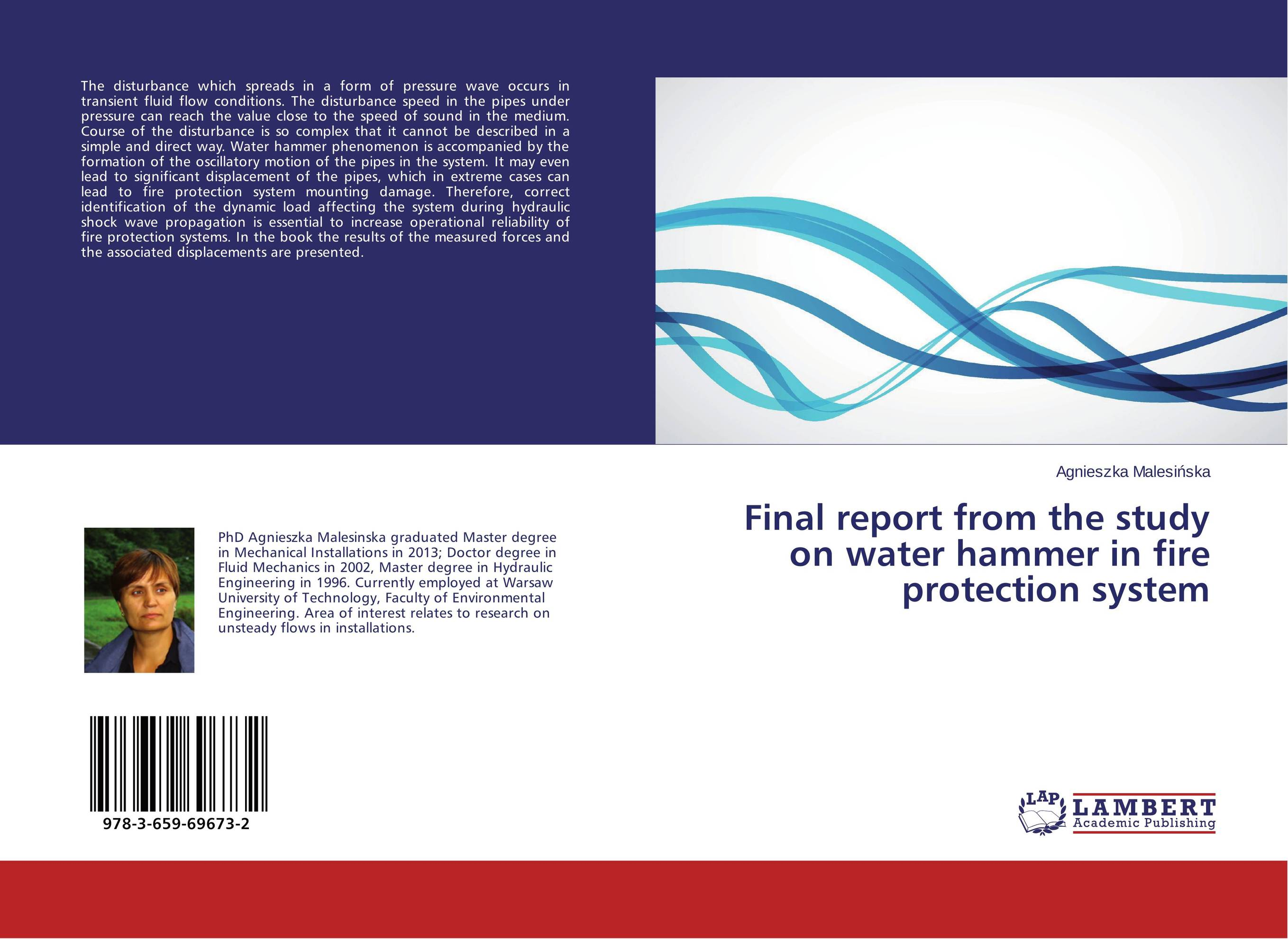 Final report from the study on water hammer in fire protection system bride of the water god v 3