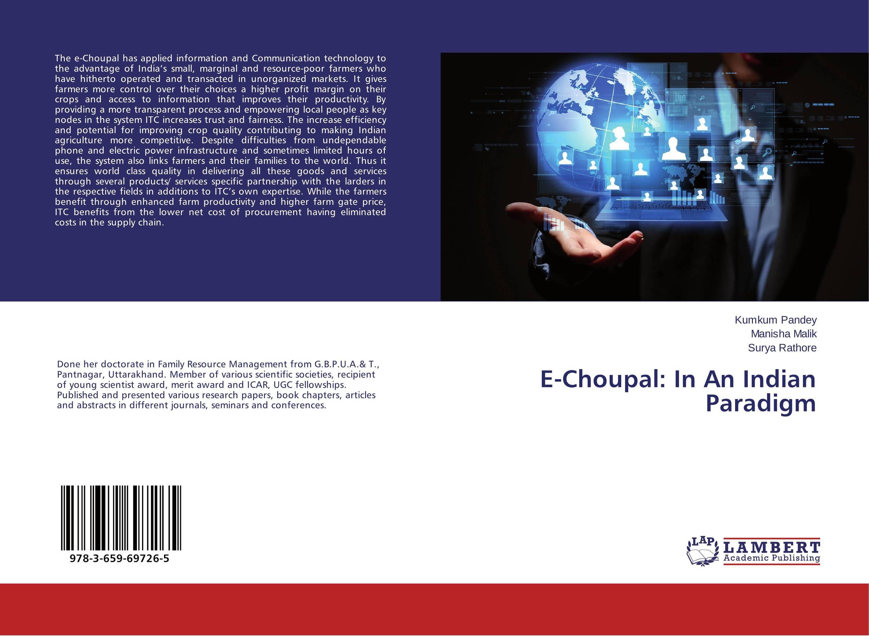 E-Choupal: In An Indian Paradigm