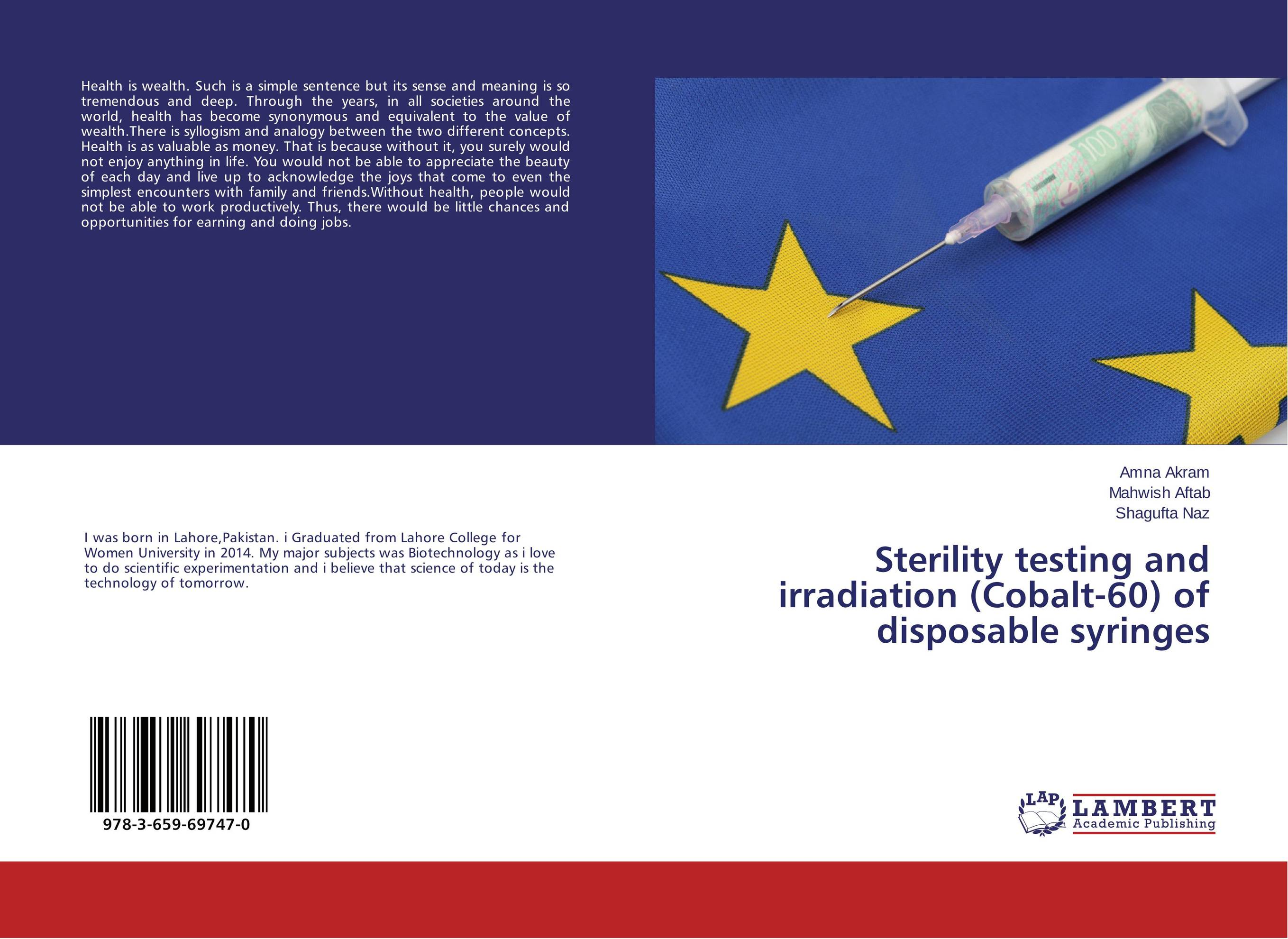 Sterility testing and irradiation (Cobalt-60) of disposable syringes sense and sensibility