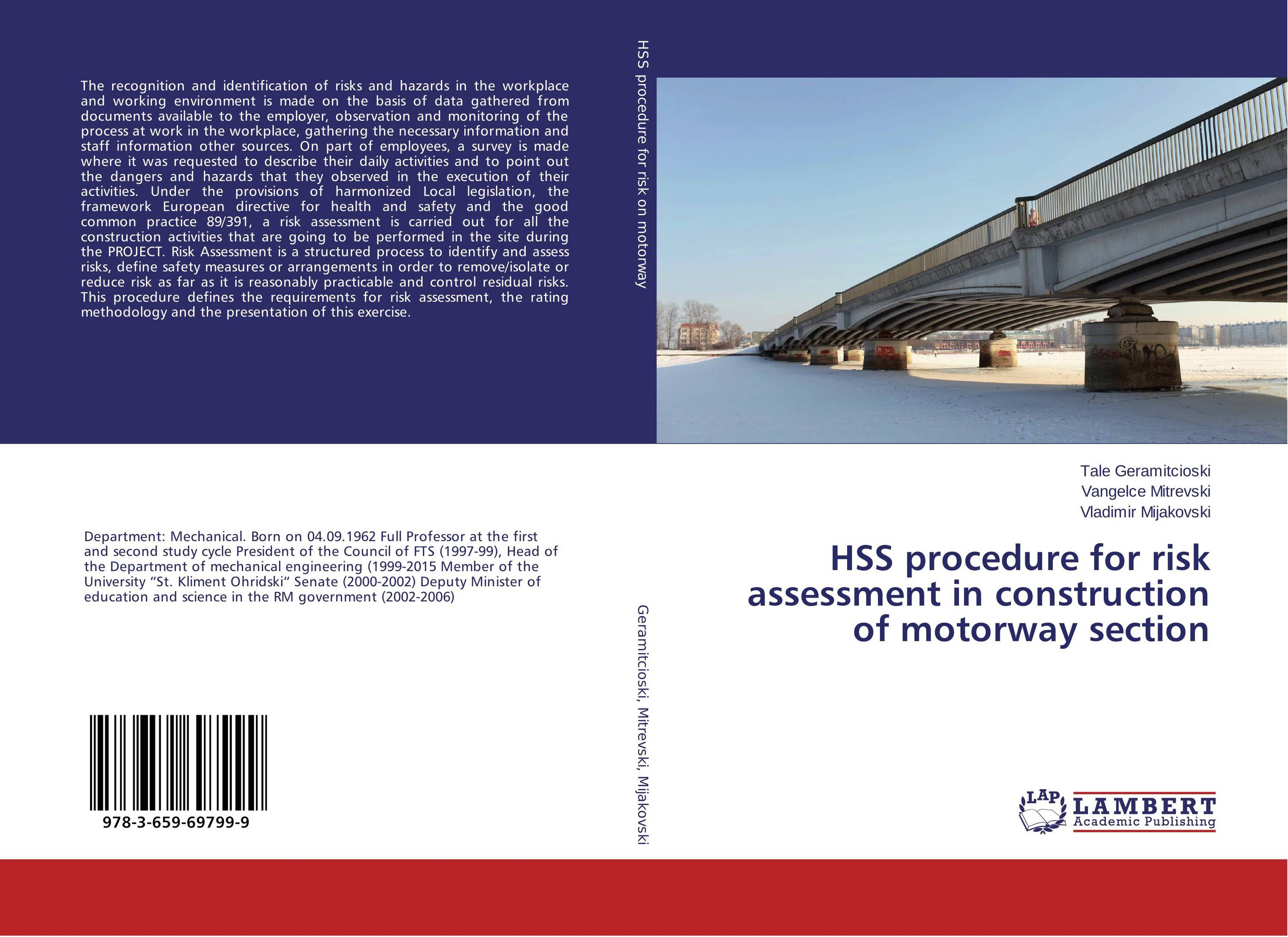 HSS procedure for risk assessment in construction of motorway section risk regulation and administrative constitutionalism
