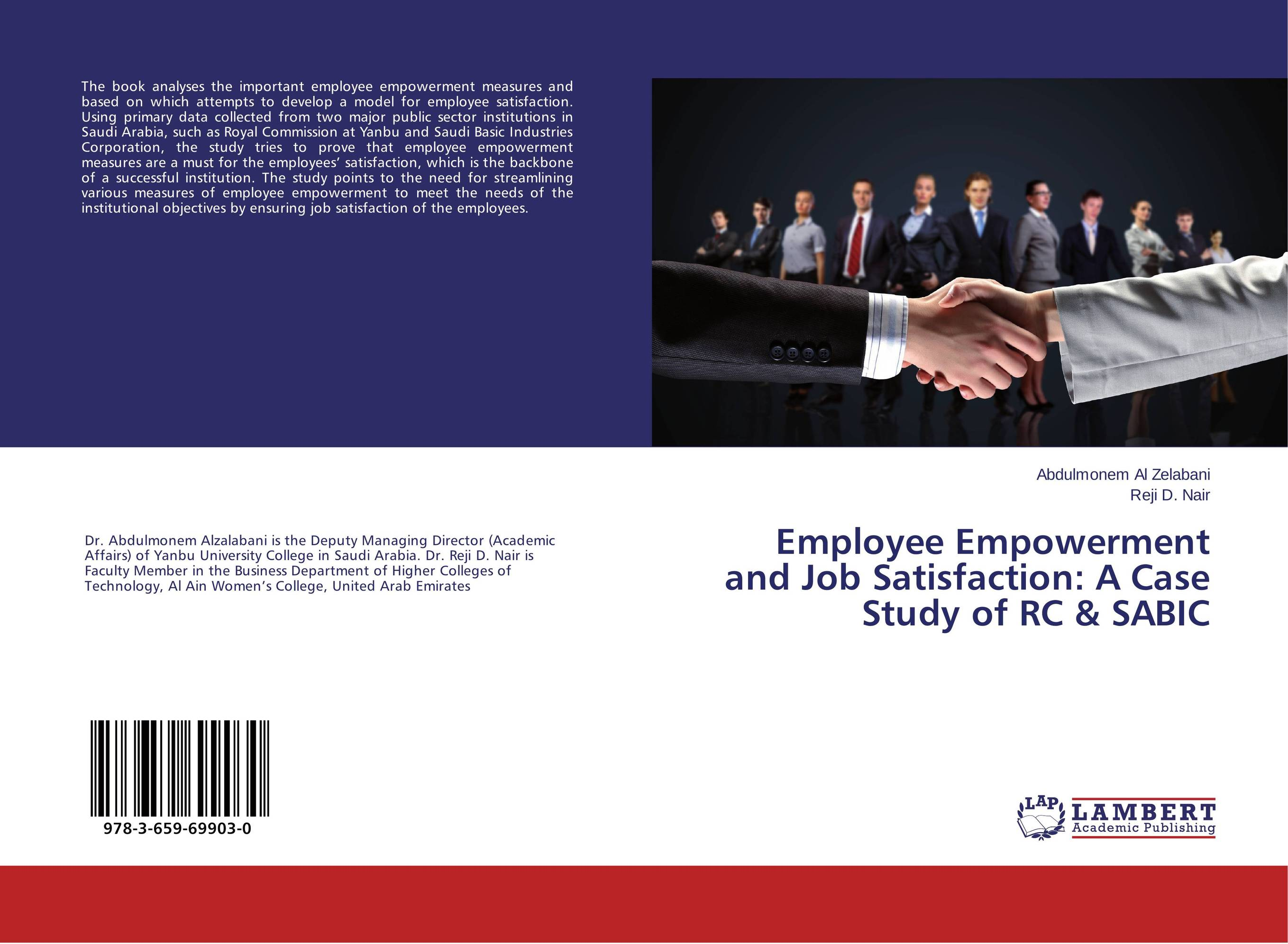 Employee Empowerment and Job Satisfaction: A Case Study of RC & SABIC