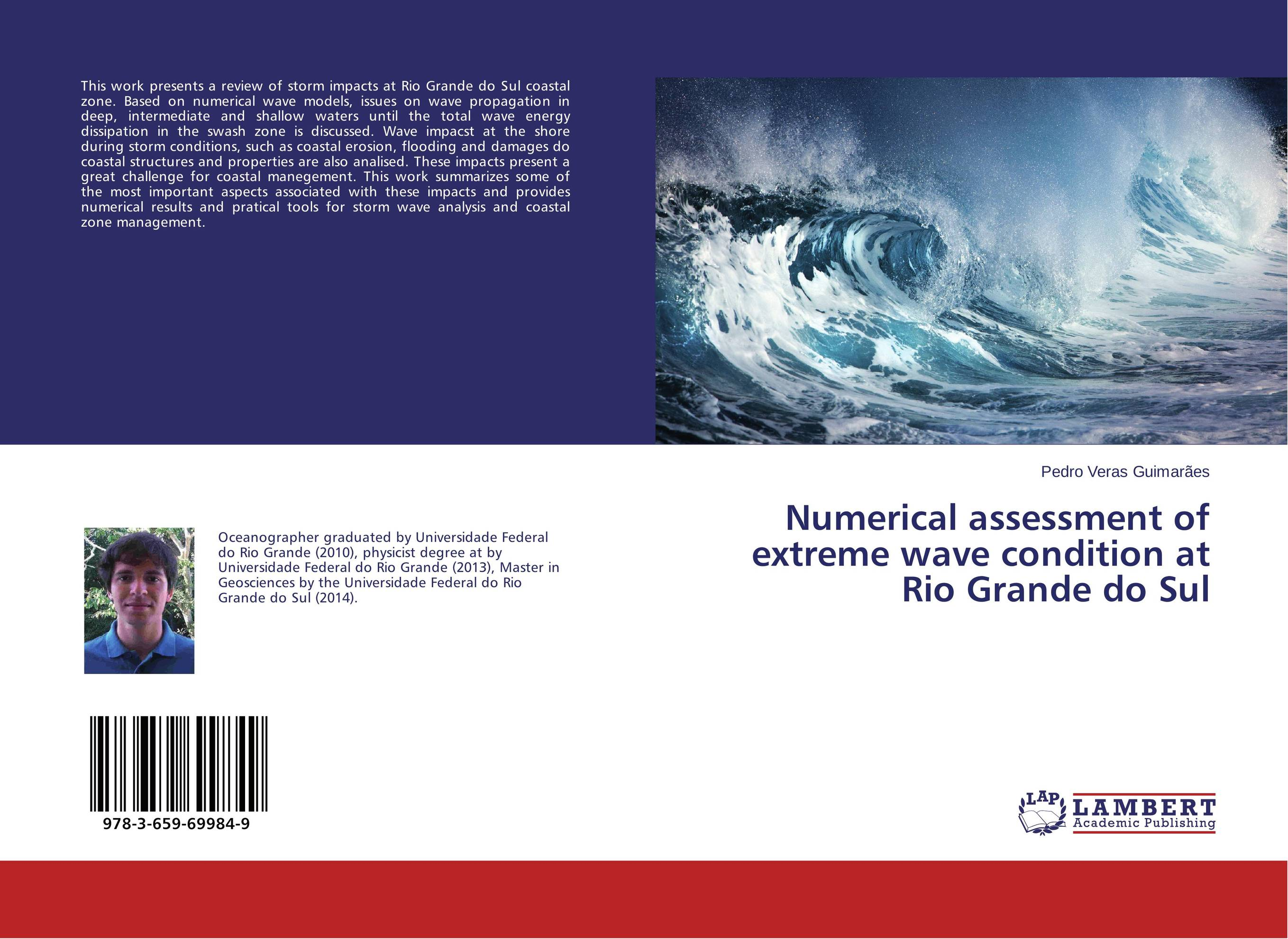 Numerical assessment of extreme wave condition at Rio Grande do Sul